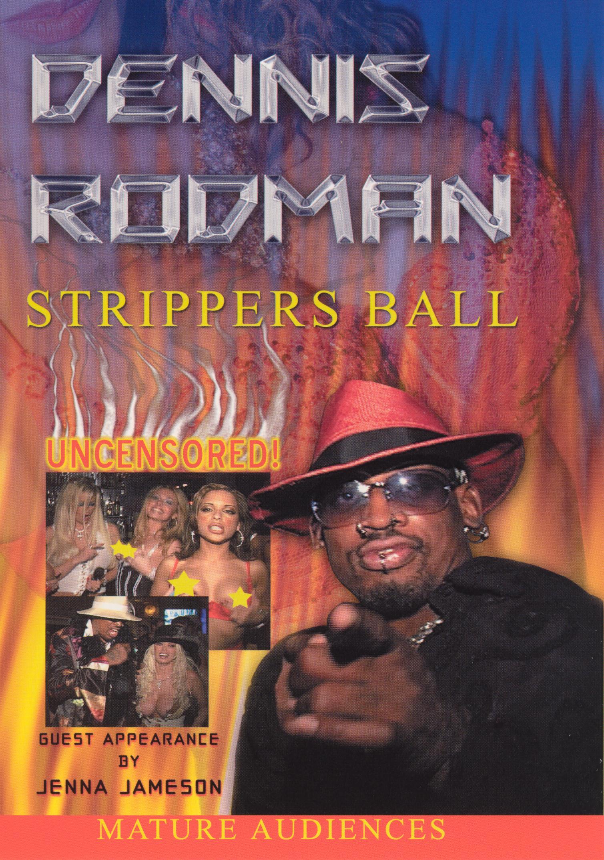 Dennis Rodman: Strippers Ball