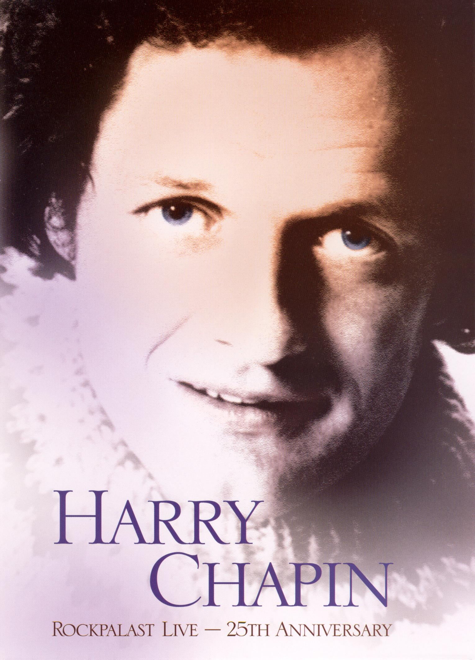 Harry Chapin: Rockpalast Live - 25th Anniversary