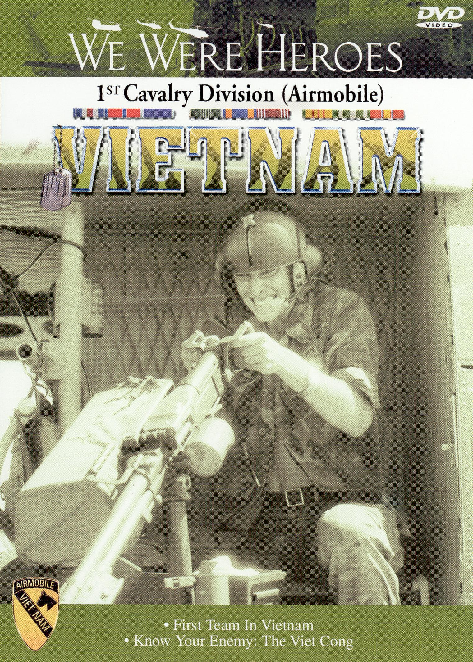 Vietnam: We Were Heroes, Vol. 1