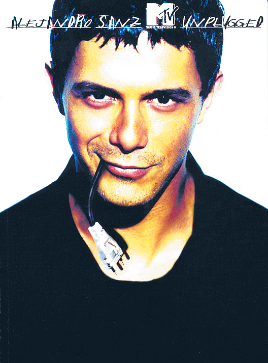 MTV Unplugged: Alejandro Sanz
