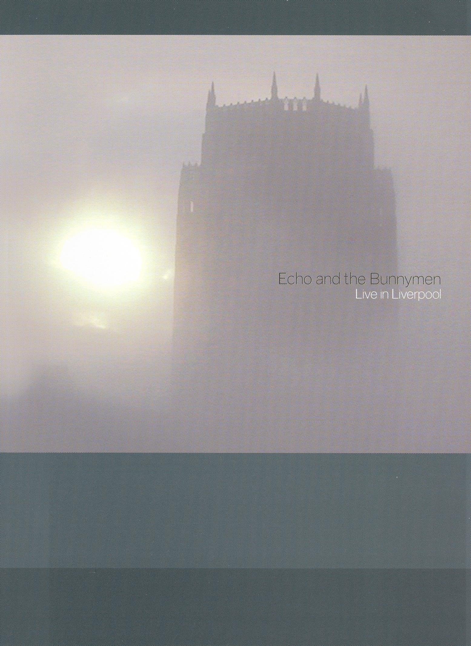 Echo and the Bunnymen: Live in Liverpool