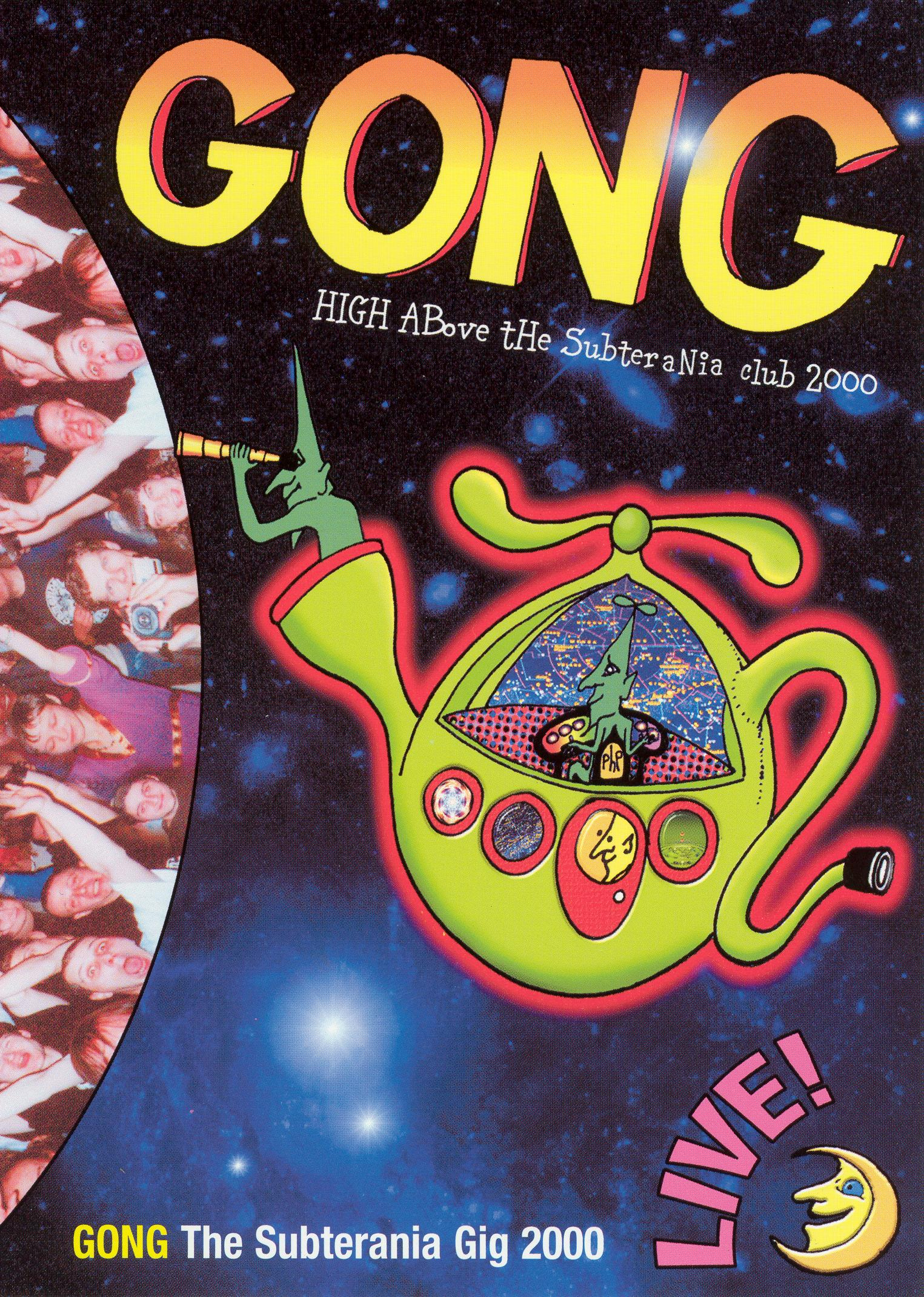 Gong: High Above the Subterranea Club 2000