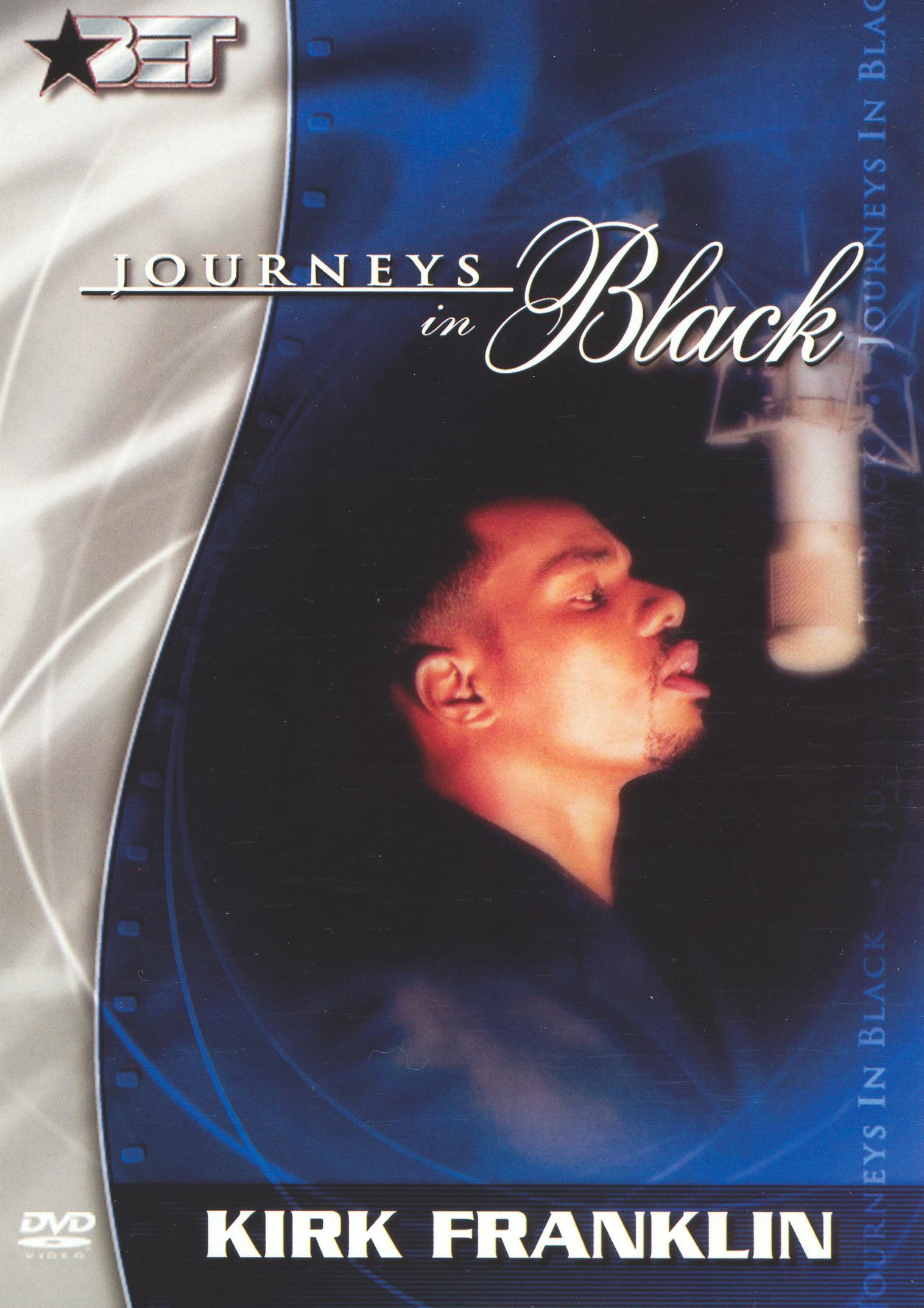 Journeys in Black: Kirk Franklin
