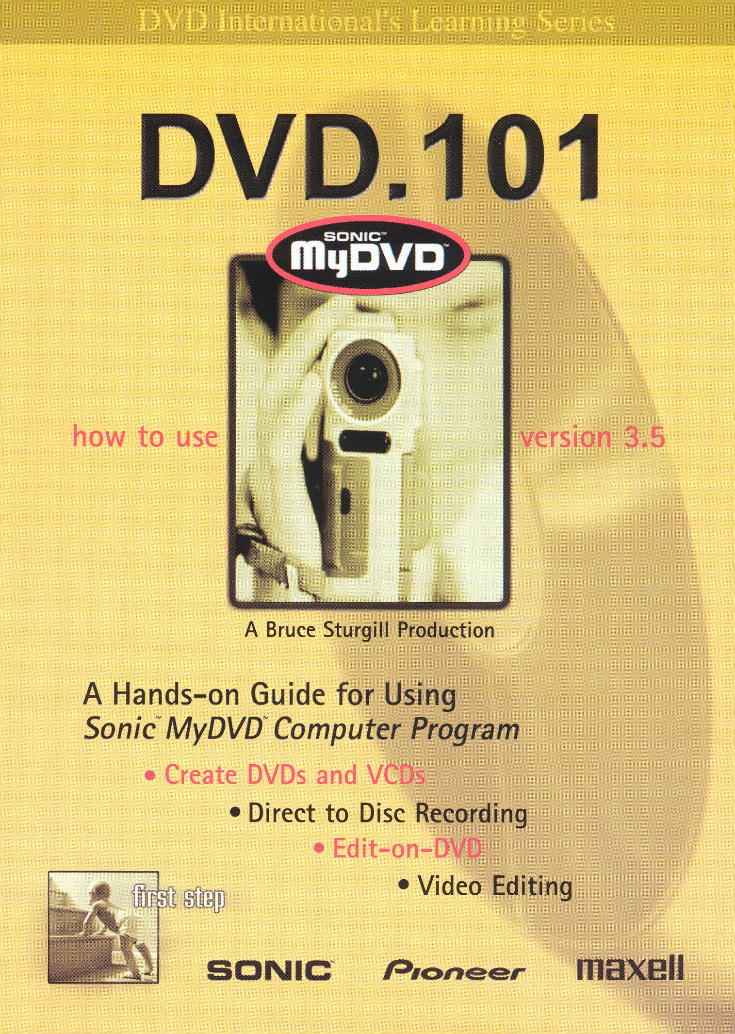 DVD.101: How to Use Sonic My DVD Version 3.5