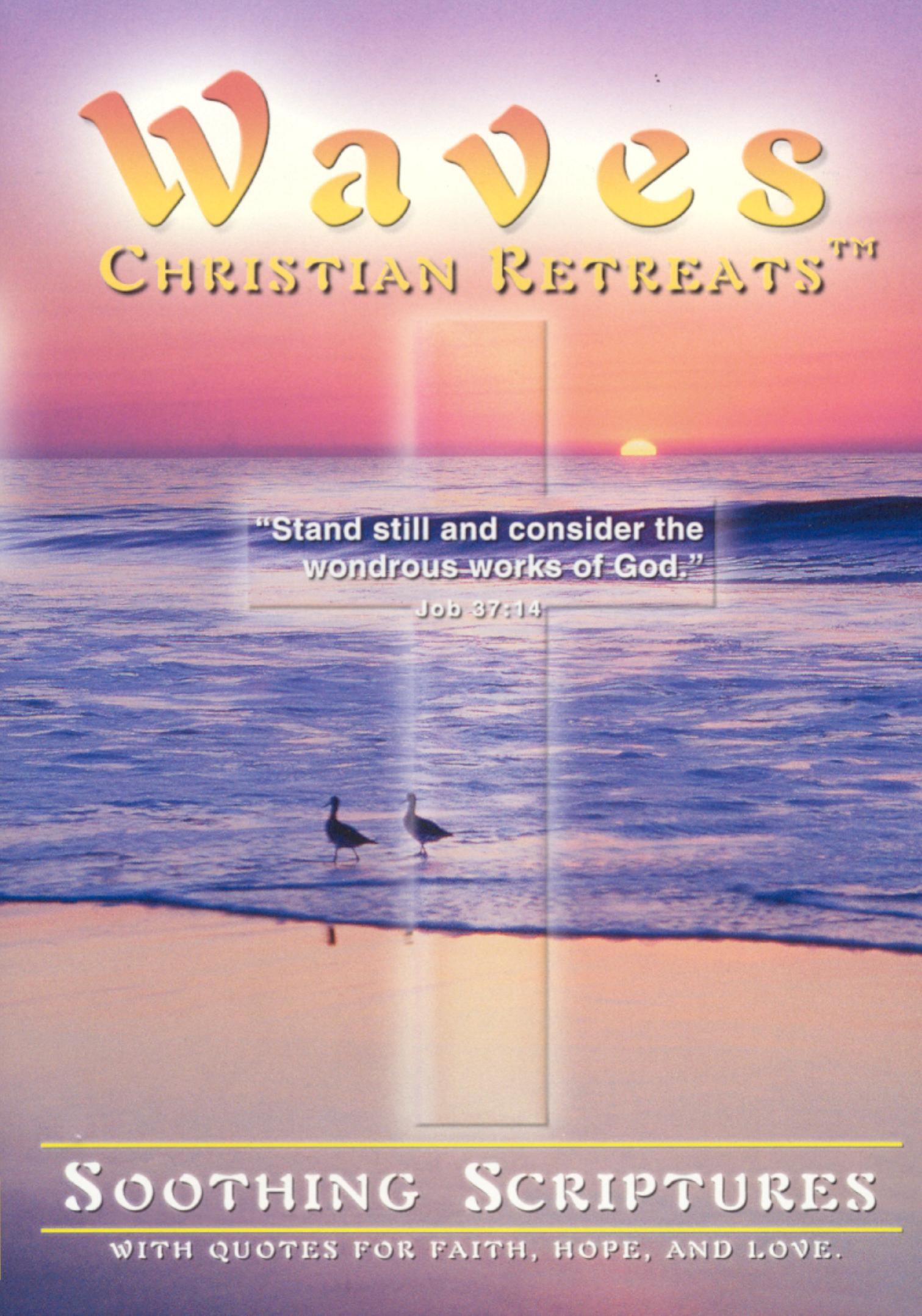 Waves: Christian Retreats - Soothing Scriptures