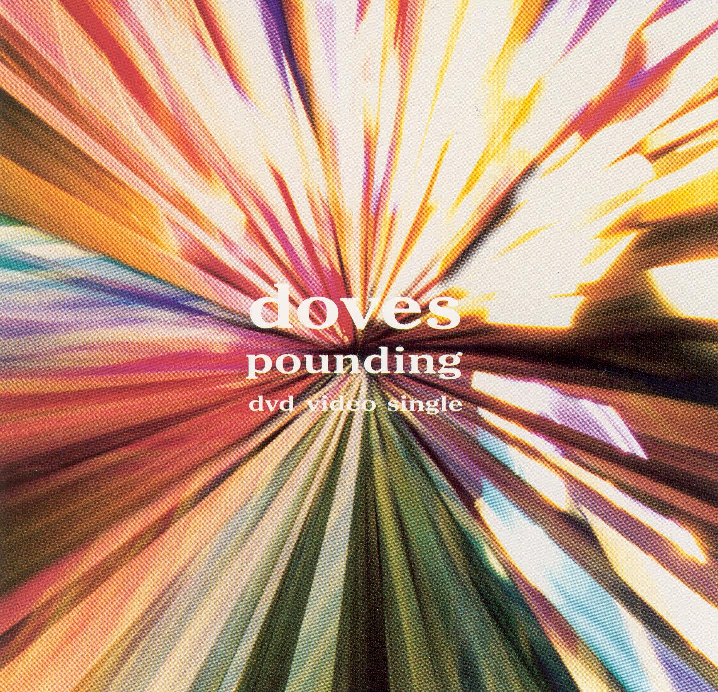Doves: Pounding