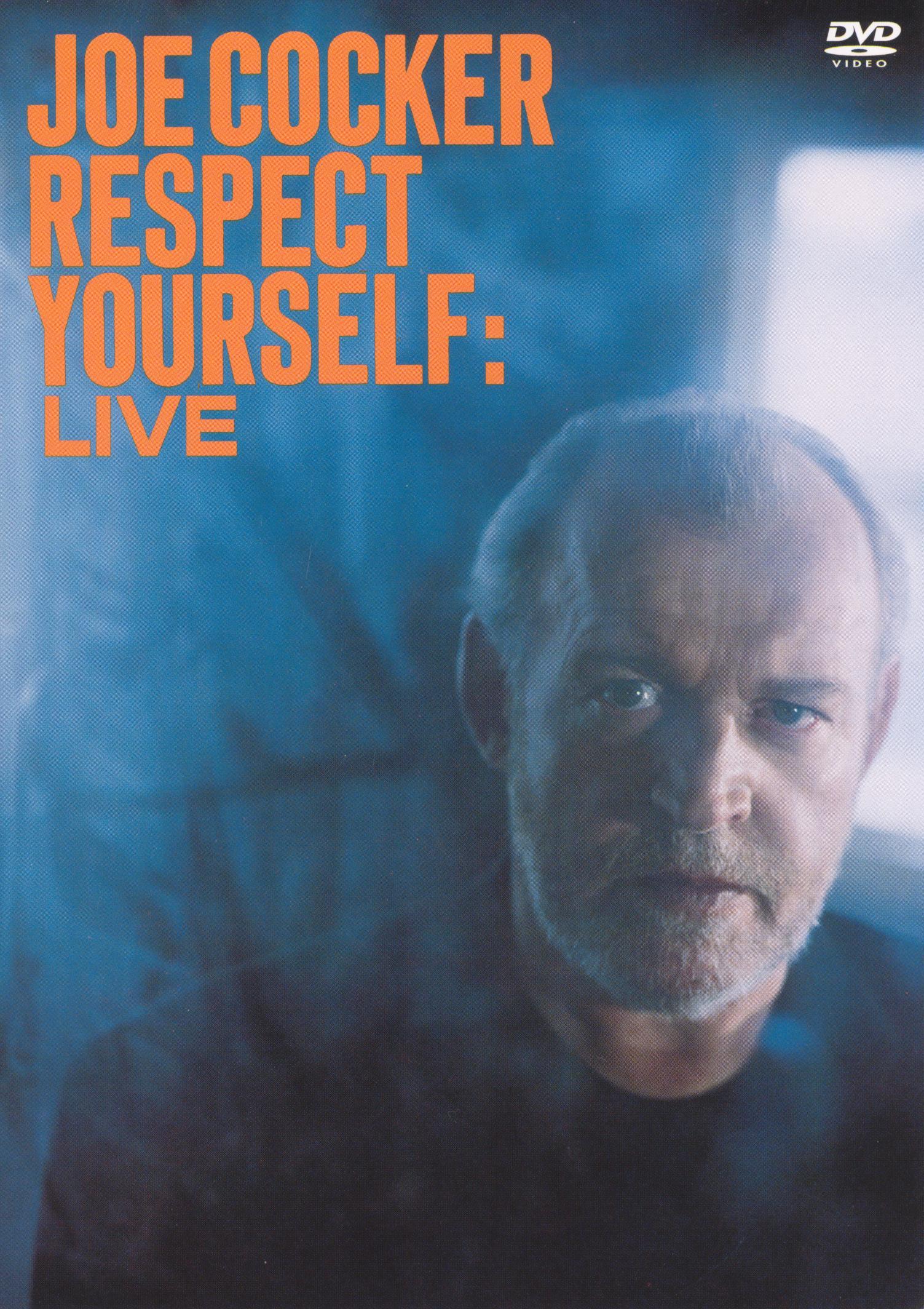 Joe Cocker: Respect Yourself Live