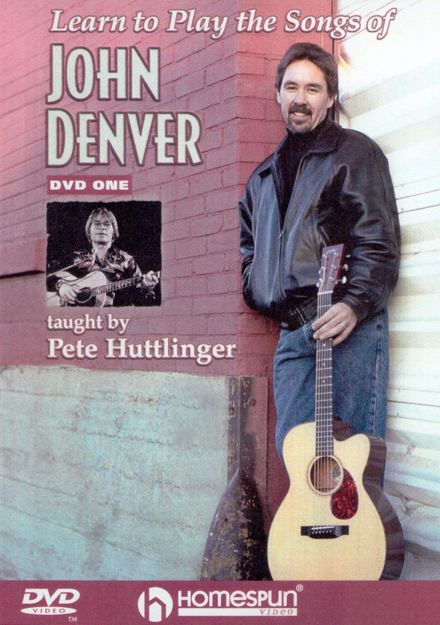 Pete Huttlinger: Learn to Play the Songs of John Denver, Vol. 1