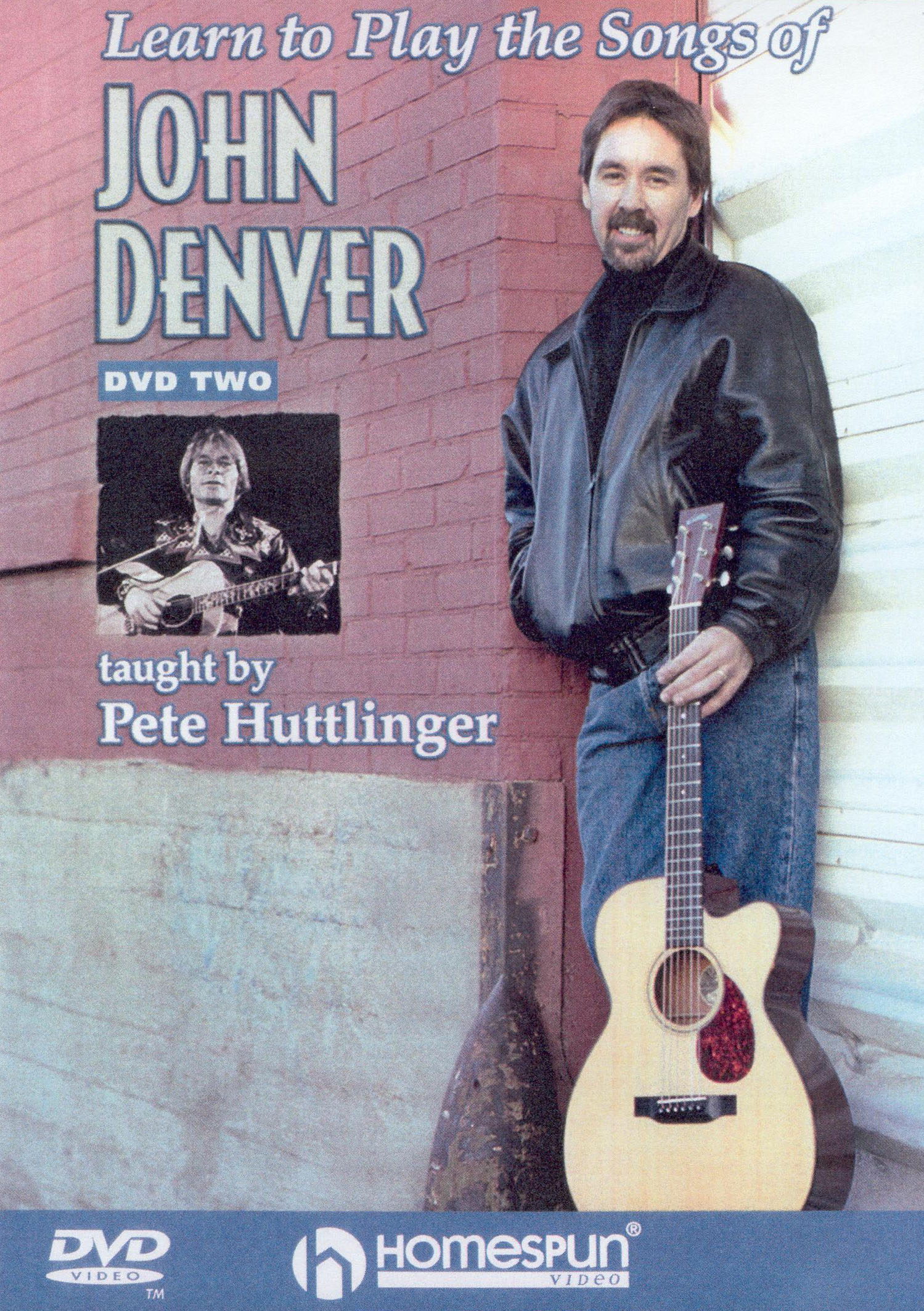 Pete Huttlinger: Learn to Play the Songs of John Denver, Vol. 2