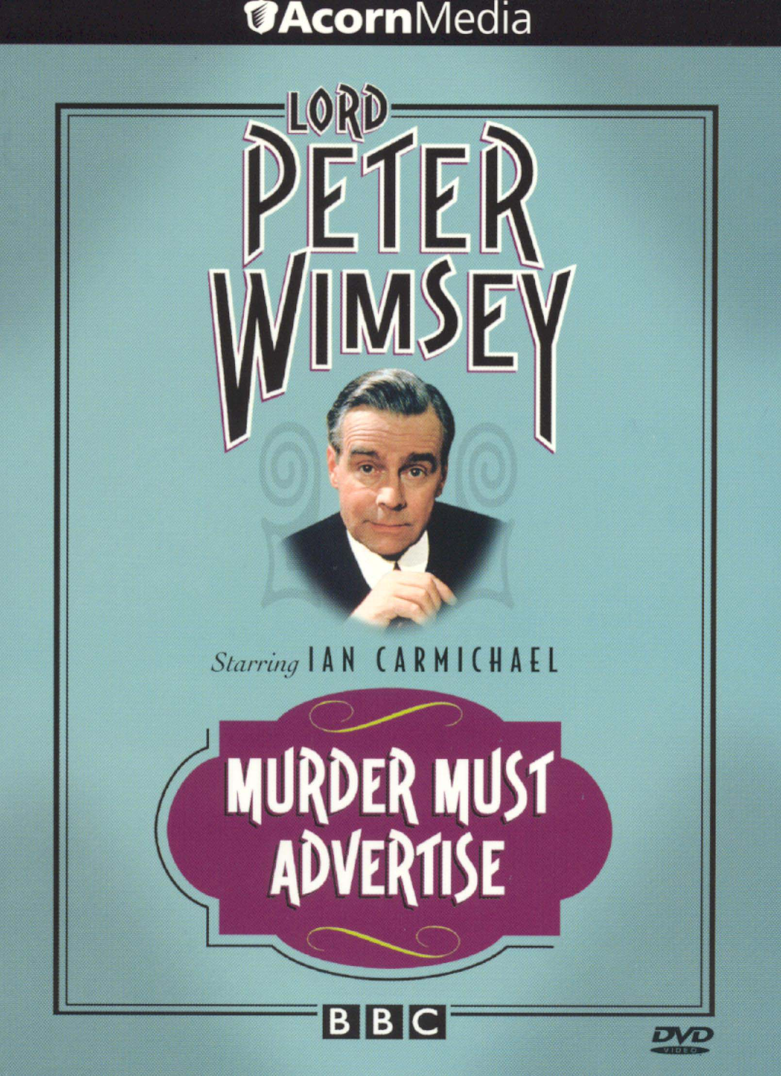 Lord Peter Wimsey: Murder Must Advertise