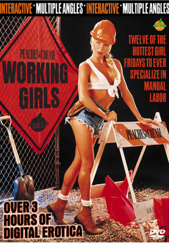 Peaches and Cream: Working Girls