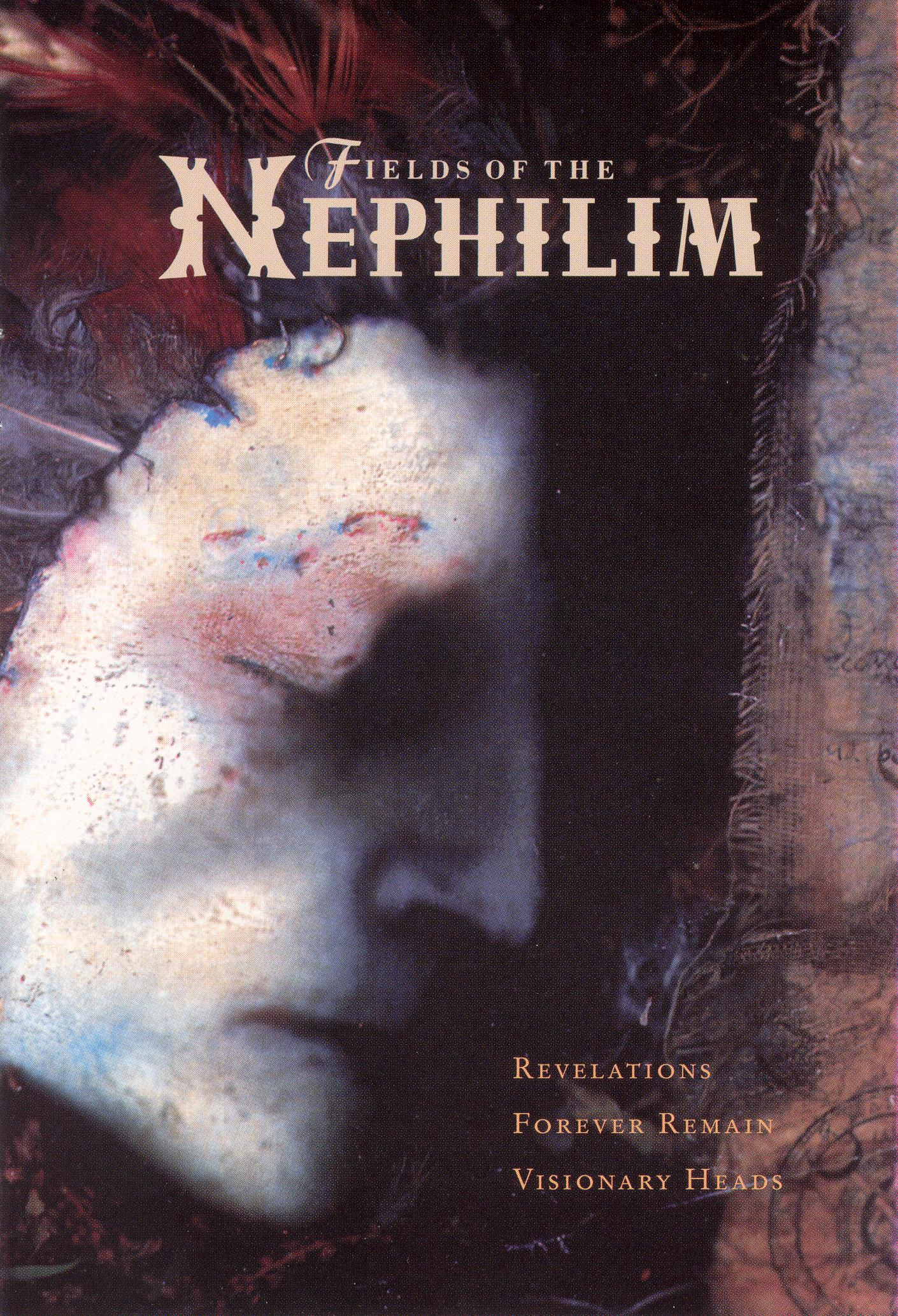 Fields of the Nephilim: Revelations/Forever Remain/Visionary Heads