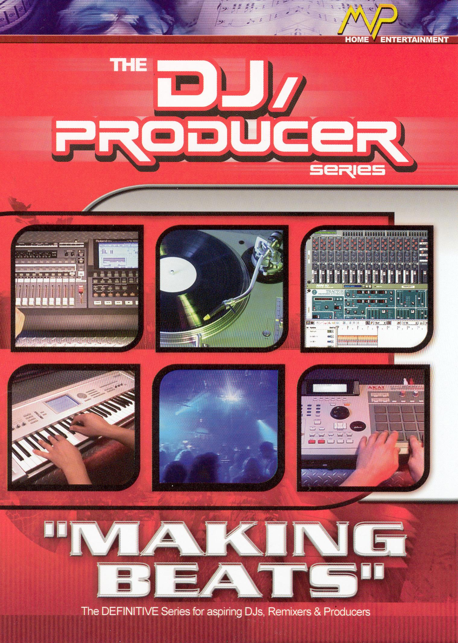 DJ/Producer: Making Beats
