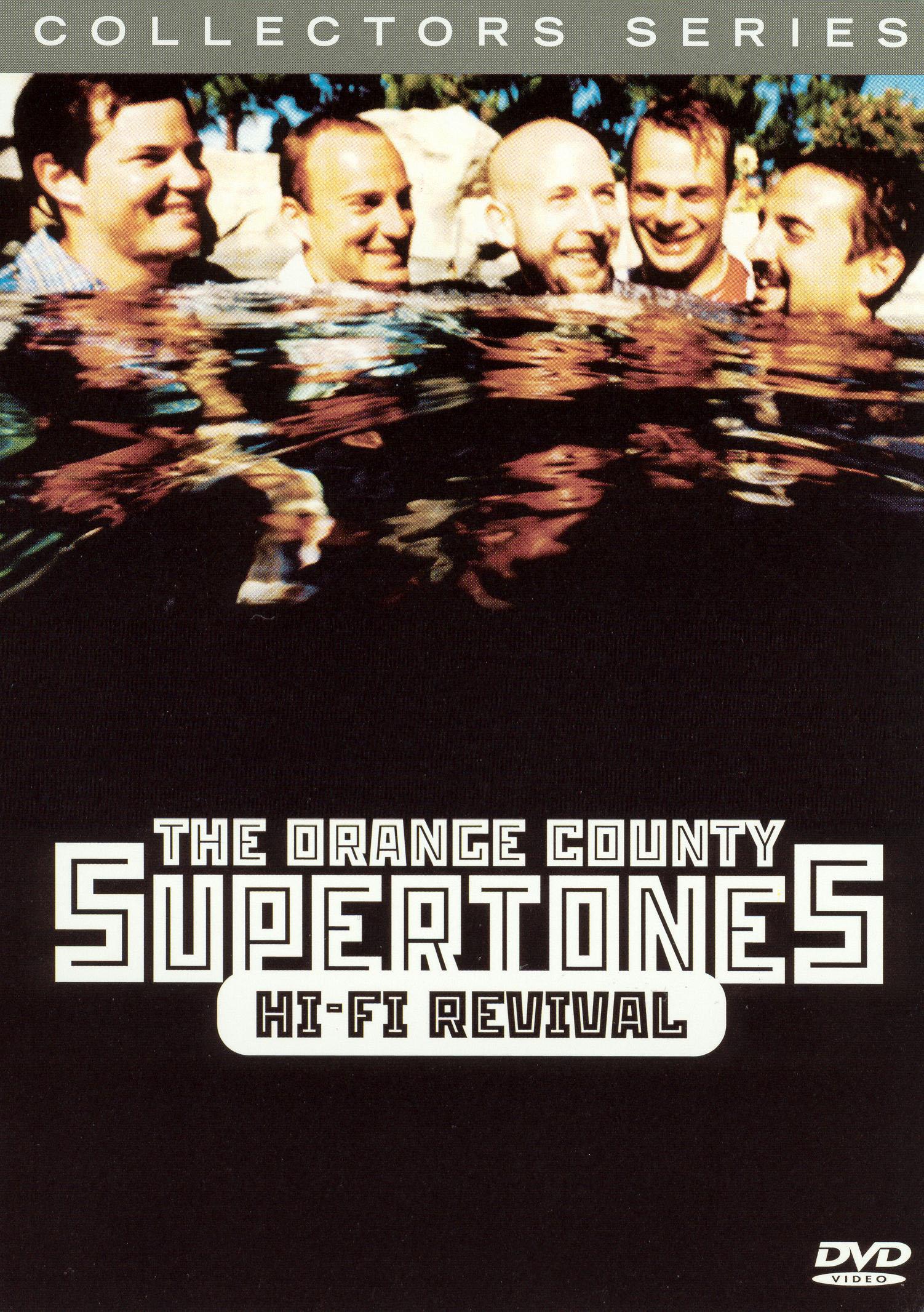 Collectors Series: The Orange County Supertones - Hi-Fi Revival