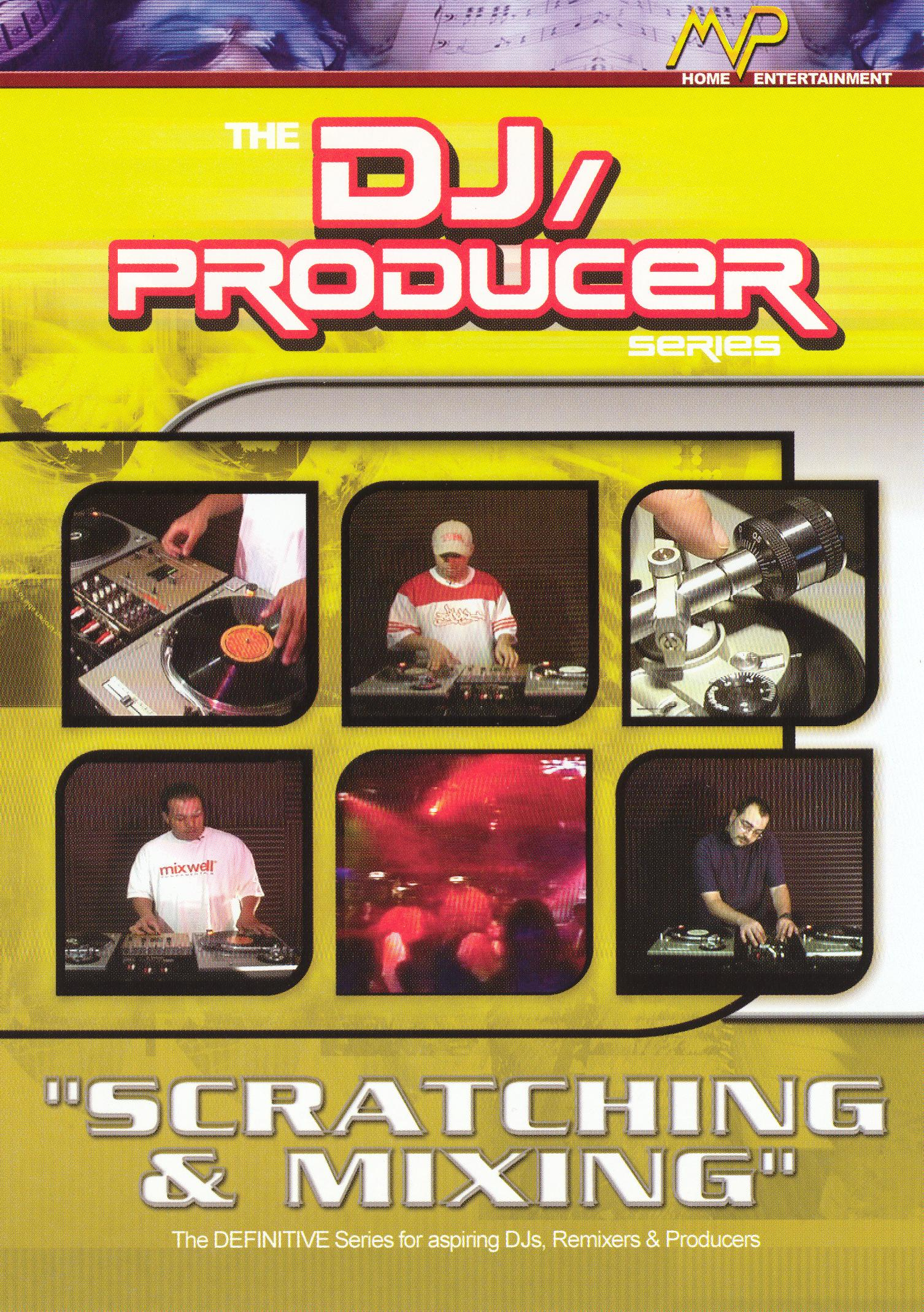 DJ/Producer: Scratching and Mixing