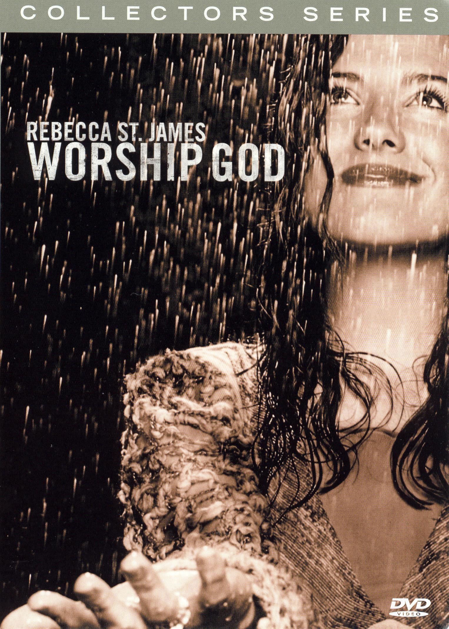 Collectors Series: Rebecca St. James - Worship God
