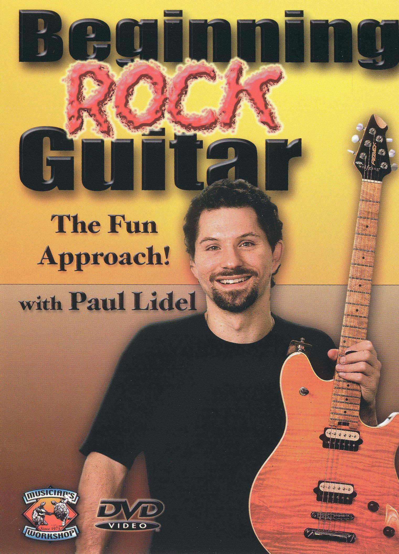 Beginning Rock Guitar: The Fun Approach