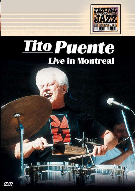 Tito Puente: Live in Montreal