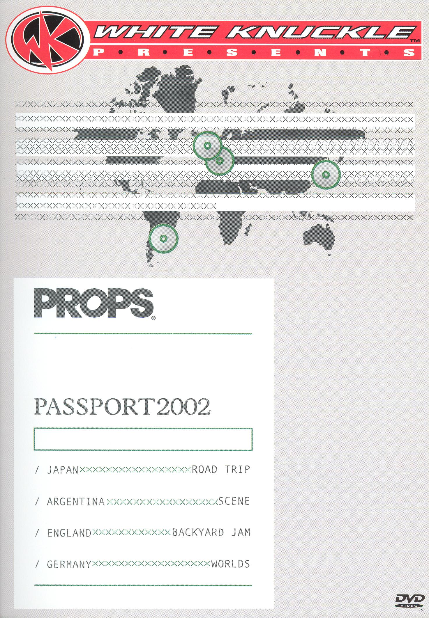 White Knuckle Presents: Props - Passport 2002