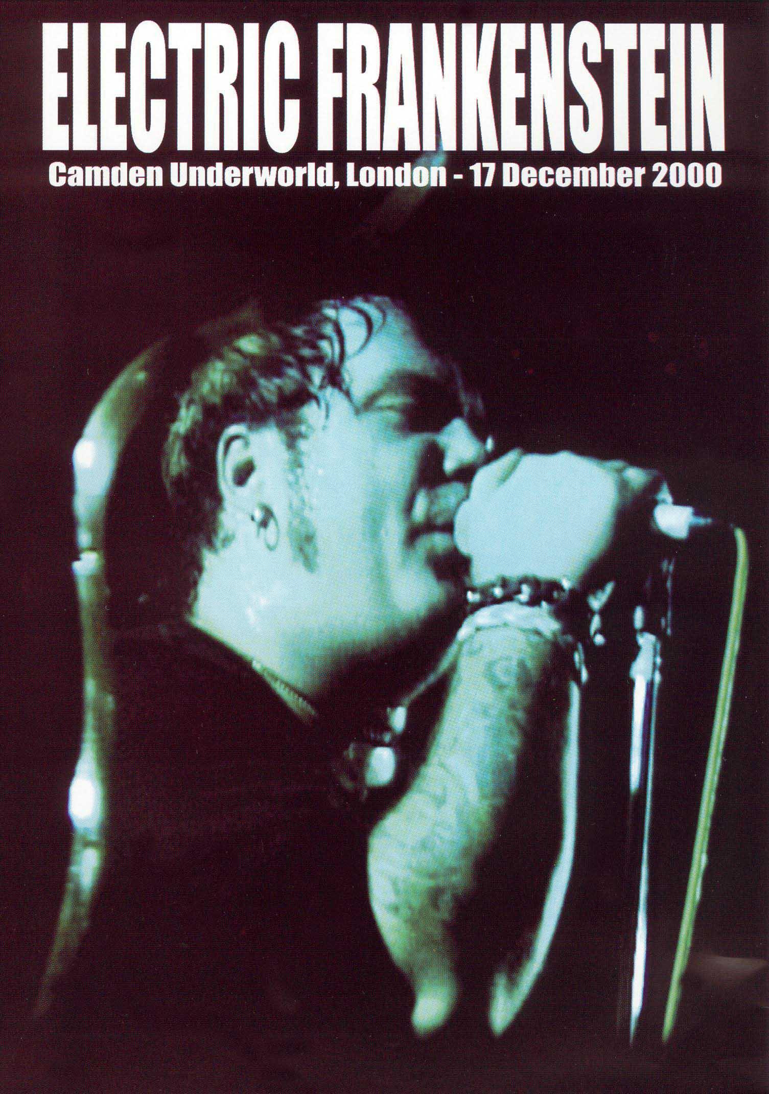 Electric Frankenstein: Live at Camden Underworld