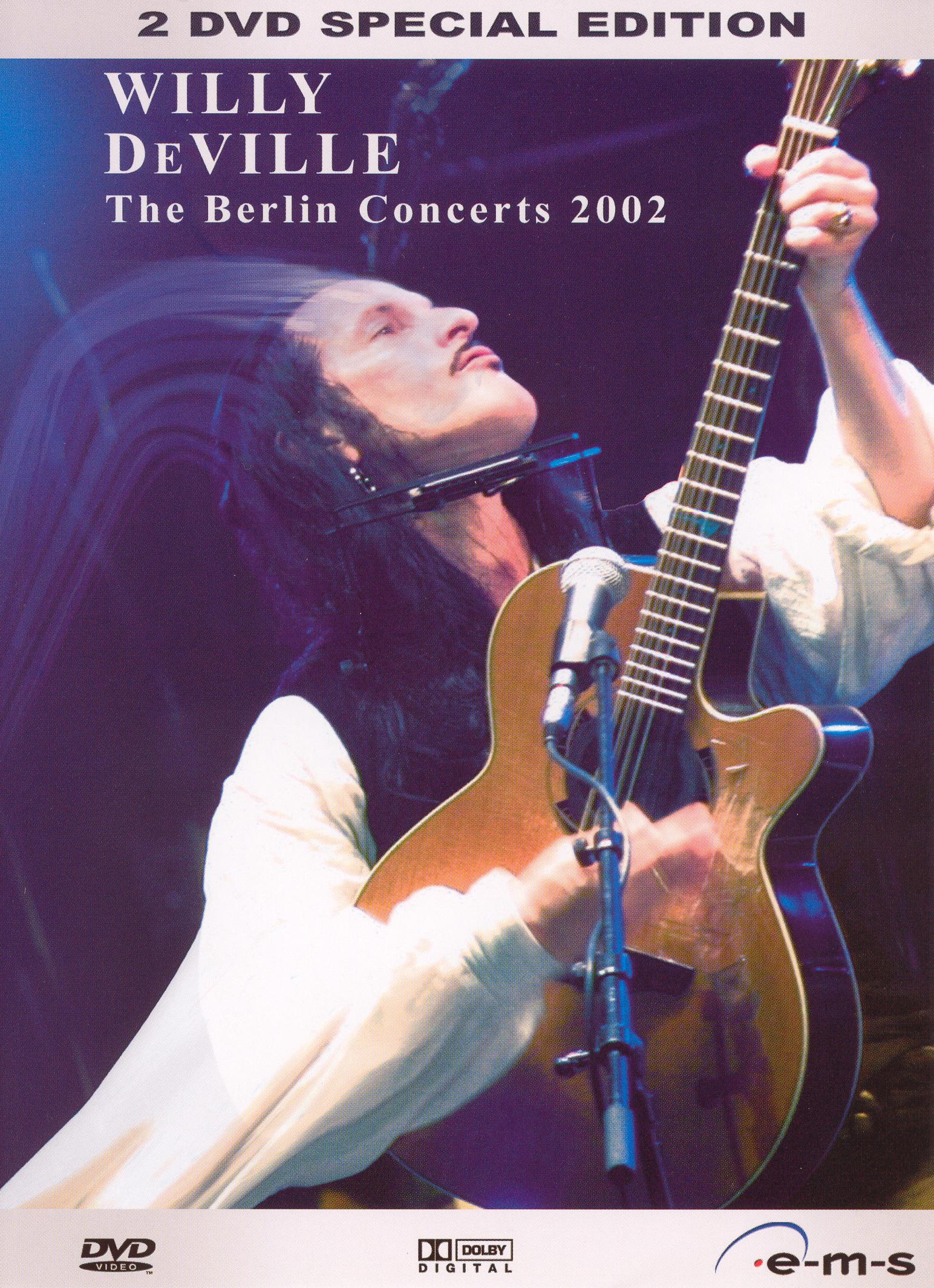 Willy DeVille: The Berlin Concerts - 2002
