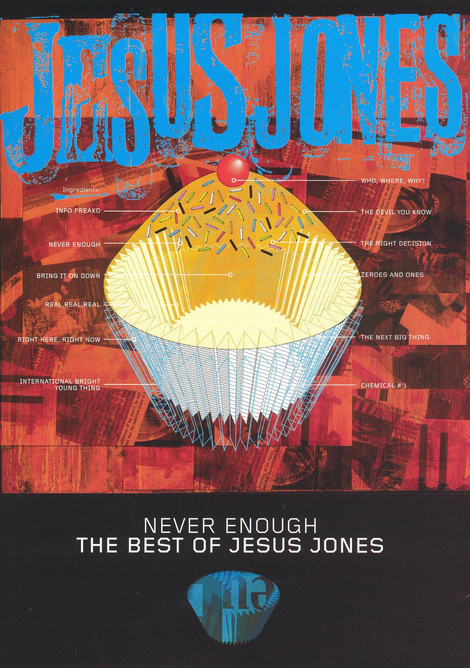 Jesus Jones: Never Enough - The Best of Jesus Jones