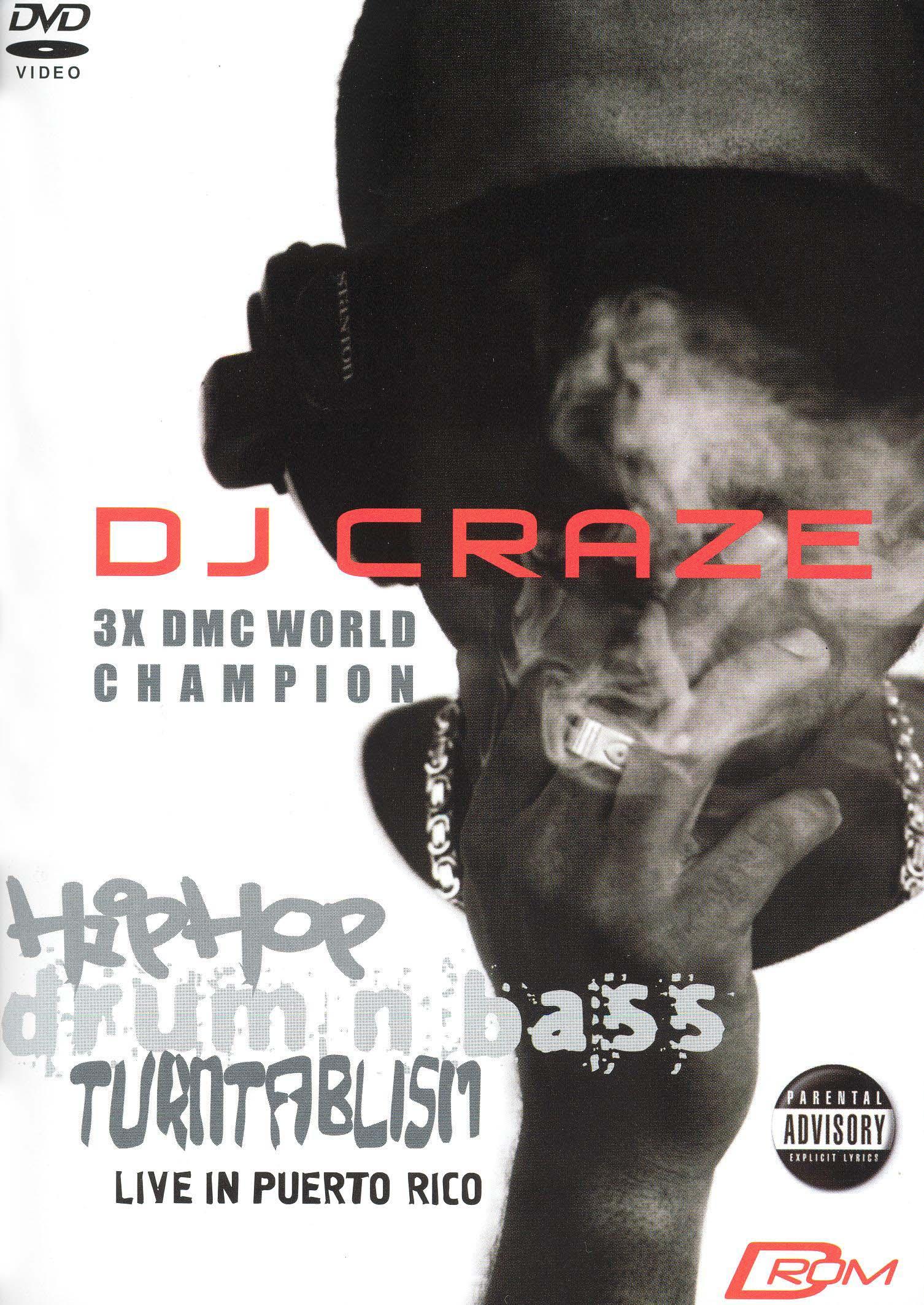 DJ Craze: Hip Hop/Drum 'n' Bass/Turntablism - Live in Puerto Rico