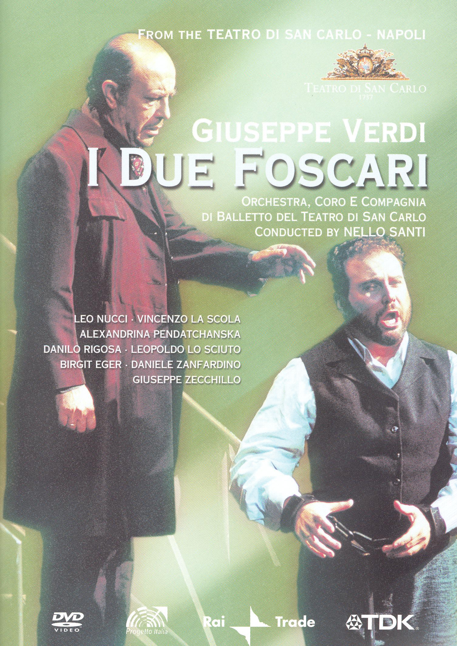 I Due Foscari (Teatro di San Carlo - Napoli)