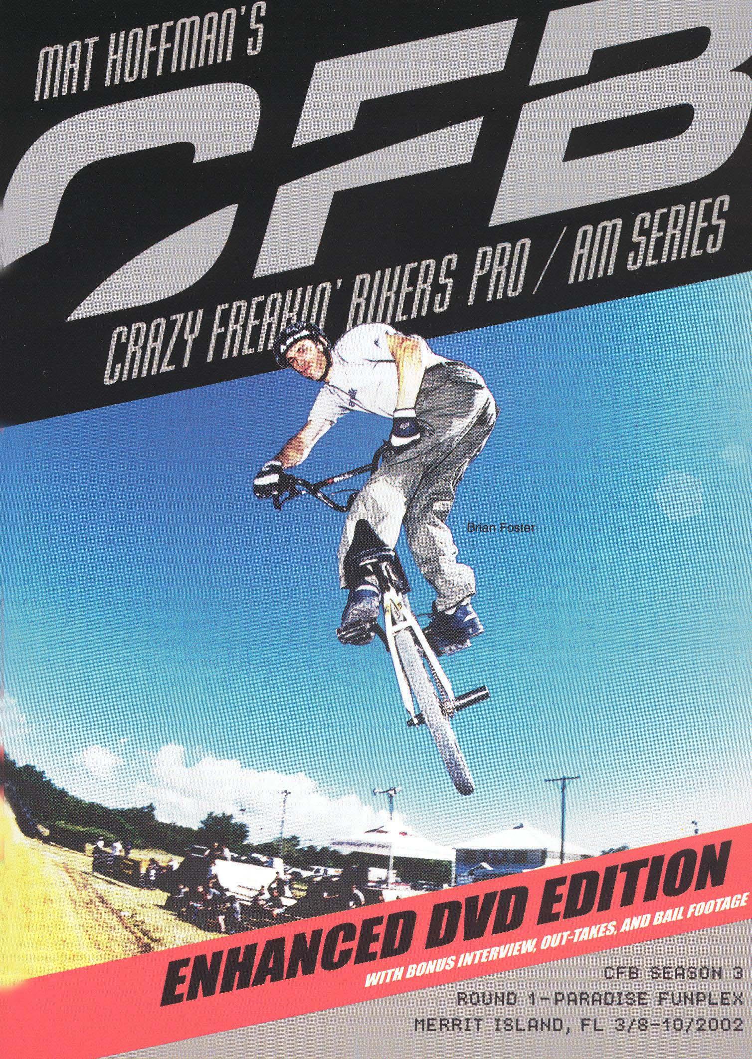 Mat Hoffman's CFB: Crazy Freakin' Bikers Pro/AM Series