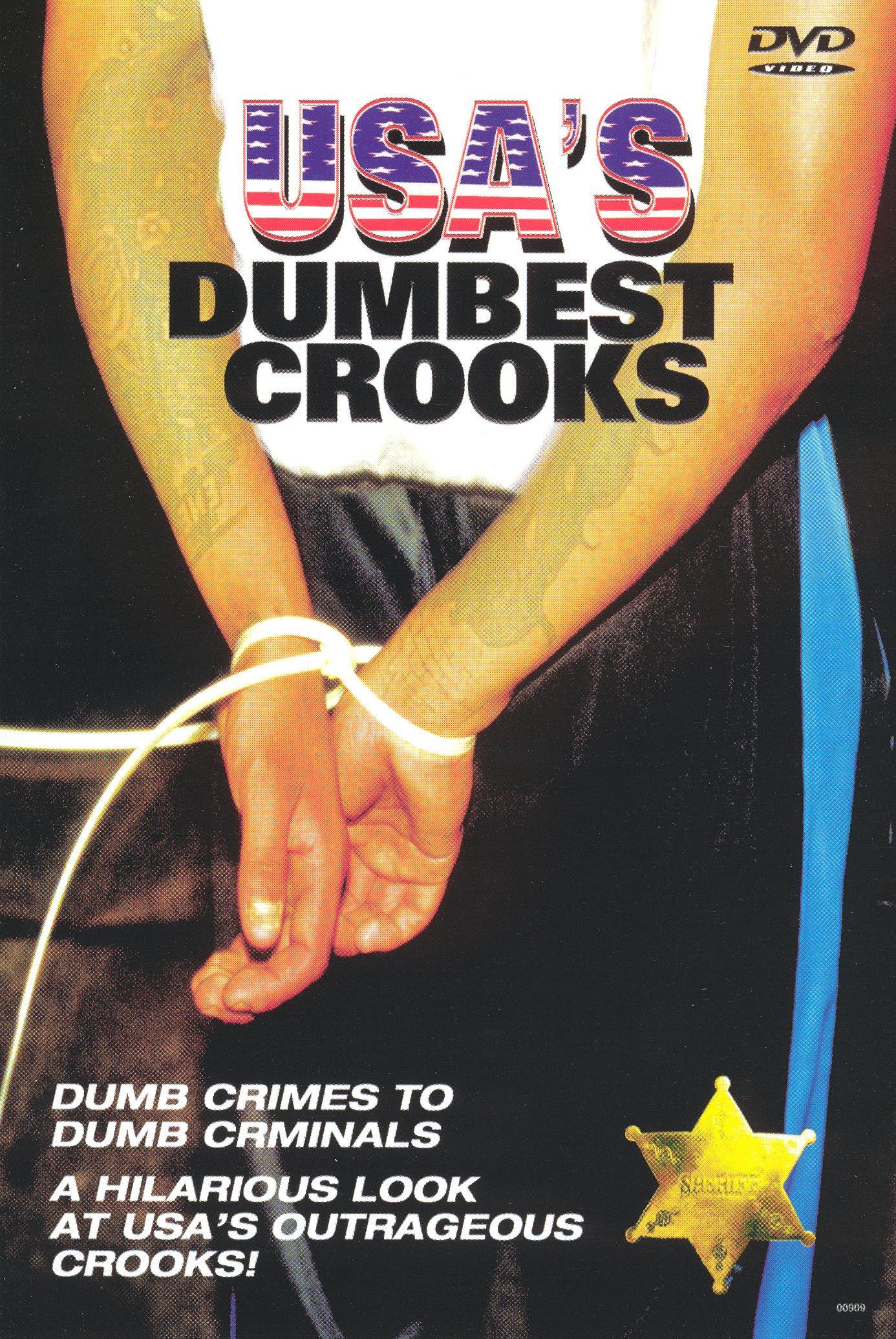 USA's Dumbest Crooks