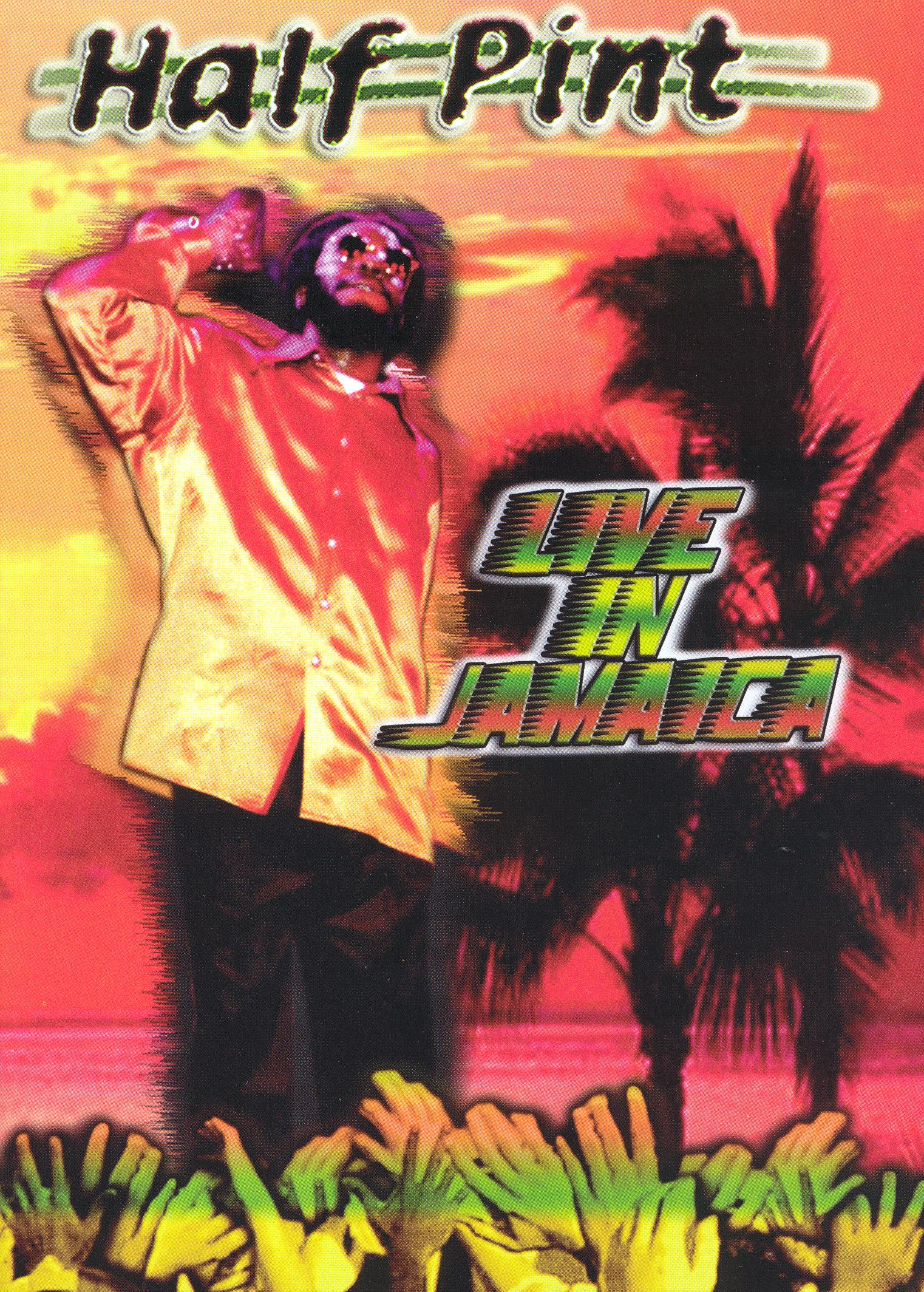 Half Pint: Live In Jamaica