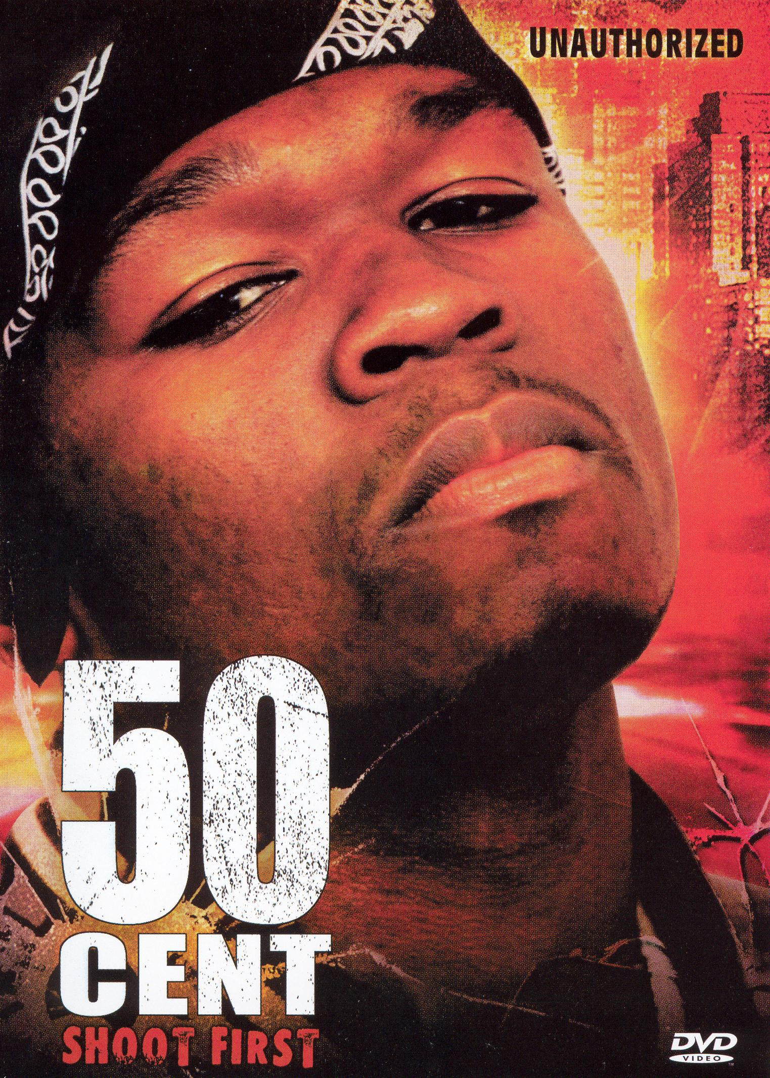 50 Cent: Unauthorized - Shoot First