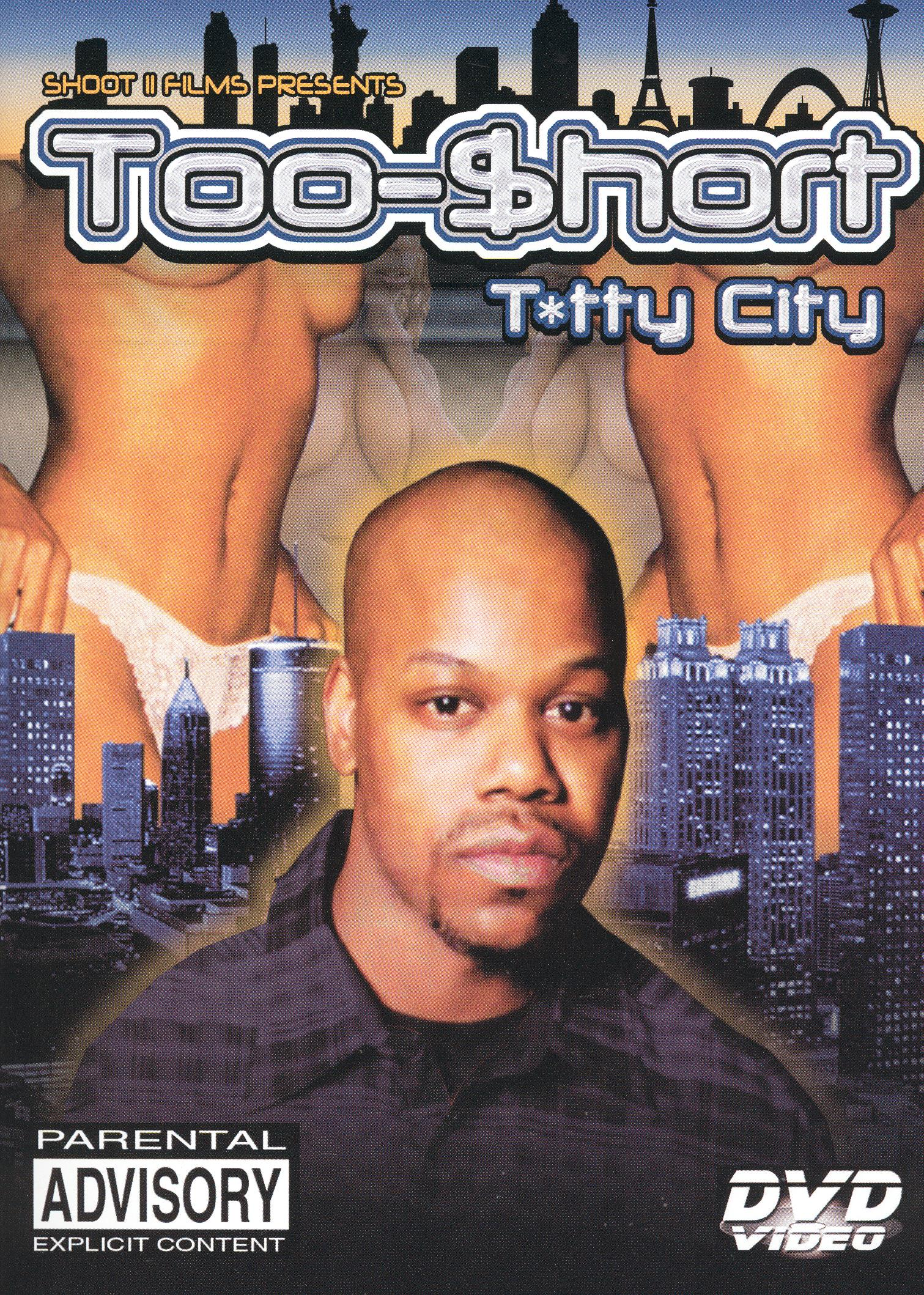 Too $hort: Titty City