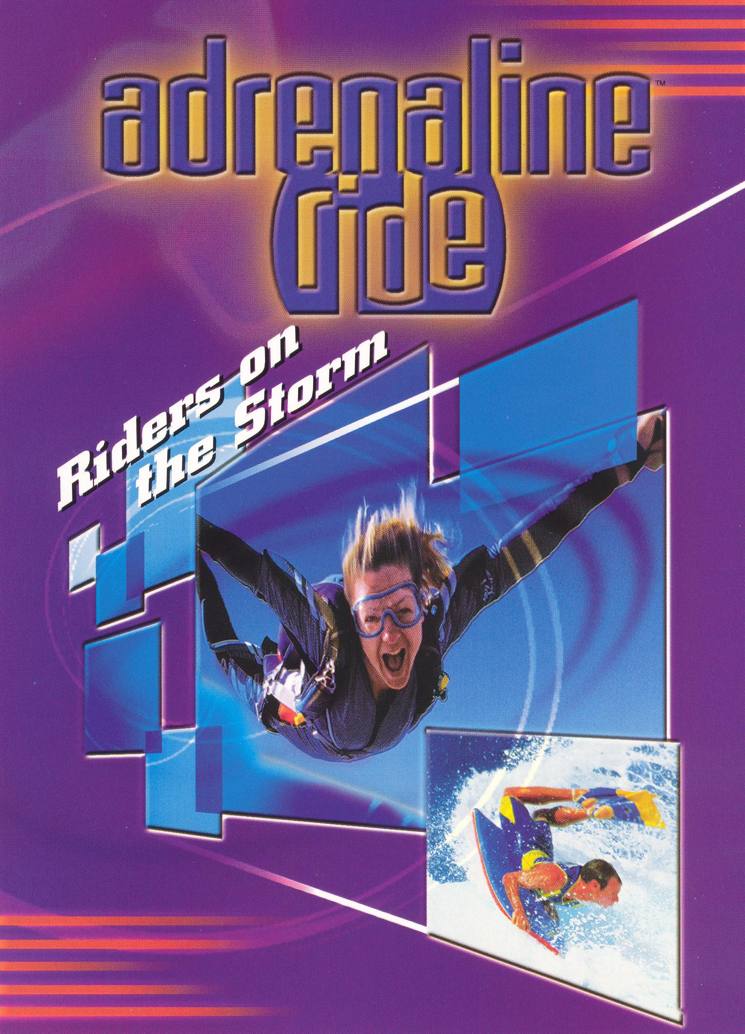 Adrenaline Ride: Riders on the Storm