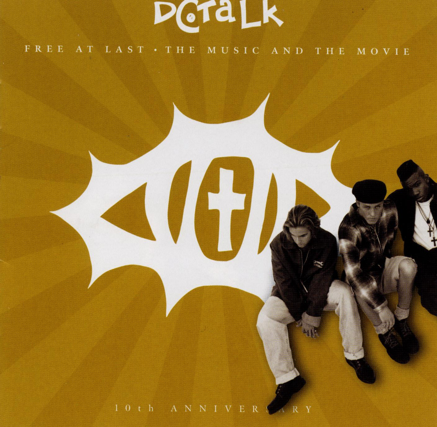 DC Talk: Free at Last - The Movie