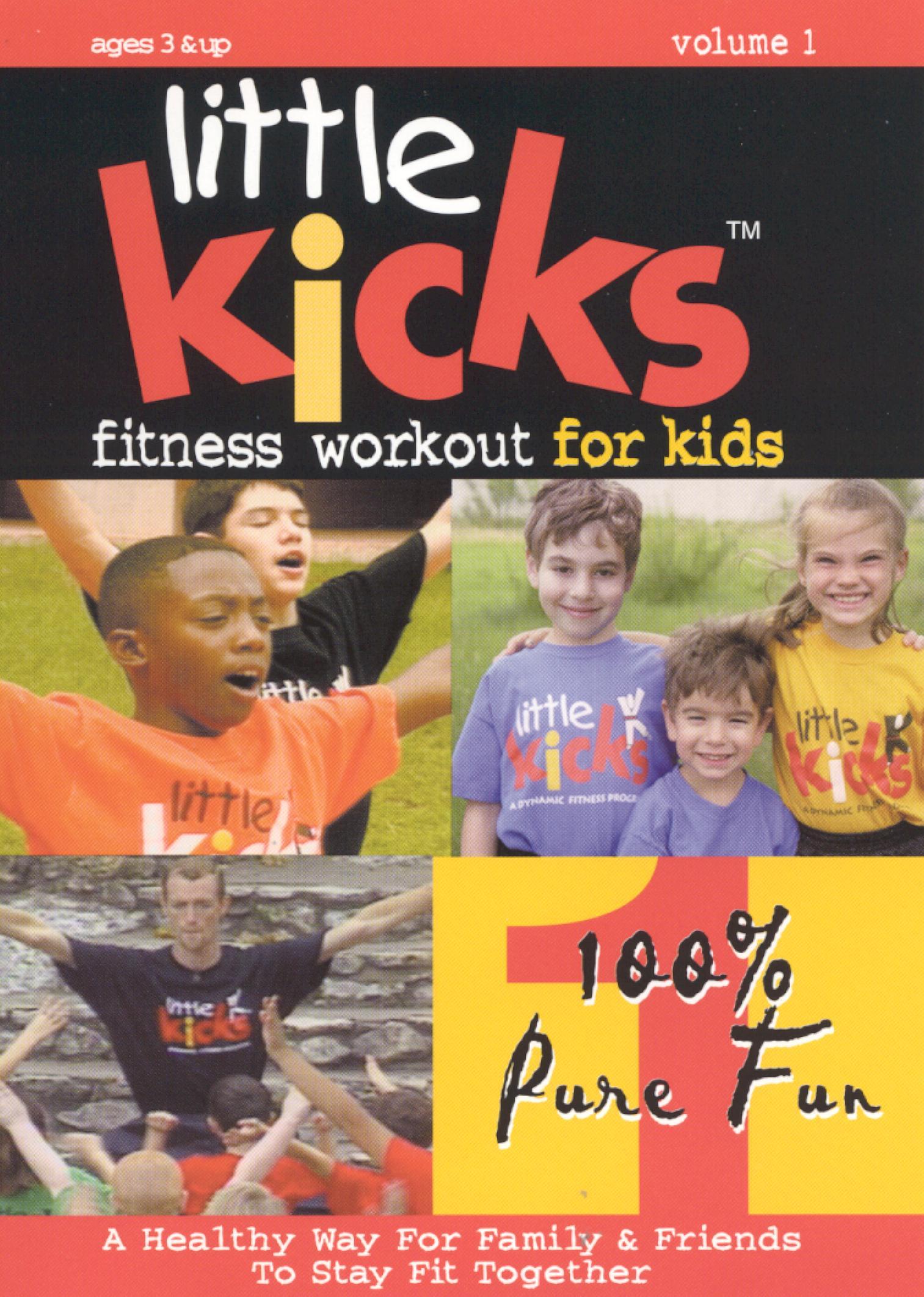 Little Kicks: Fitness Workout for Kids, Vol. 1 - 100% Pure Fun