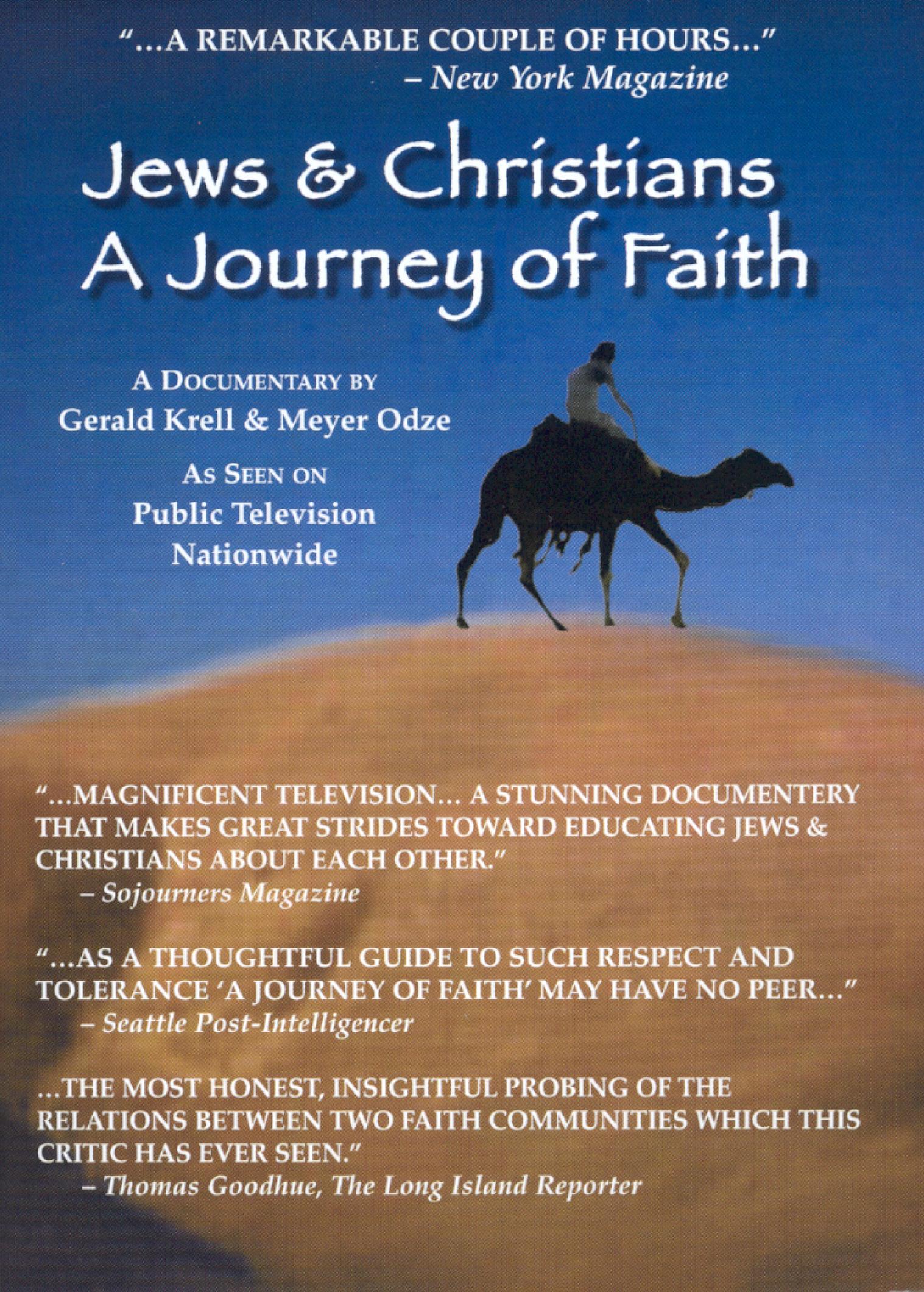 Jews & Christians: A Journey of Faith
