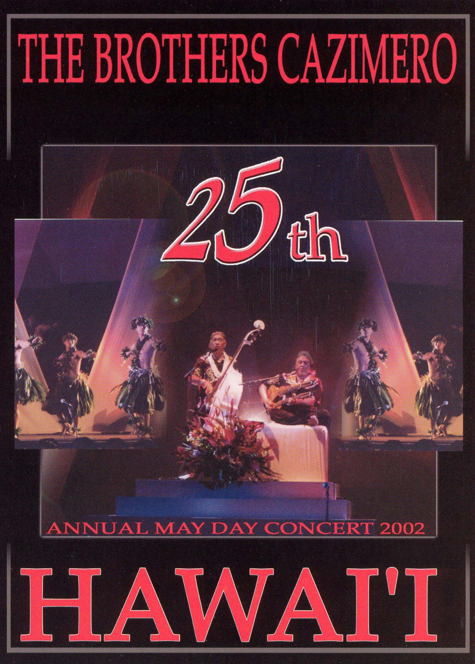 The Brothers Cazimero: 25th Annual May Day Concert 2002 - Hawai'i