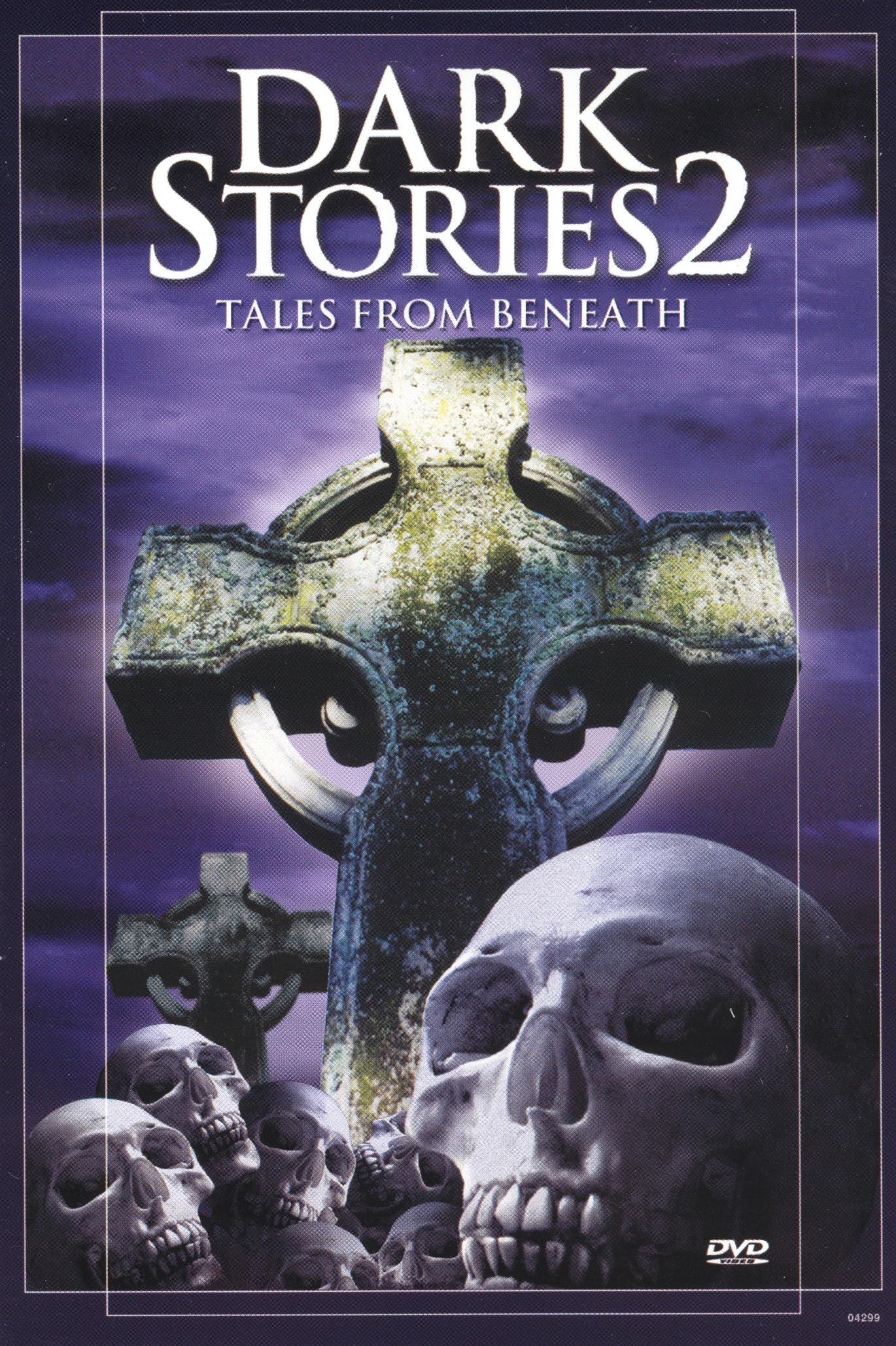 Dark Stories 2: Tales From Beneath