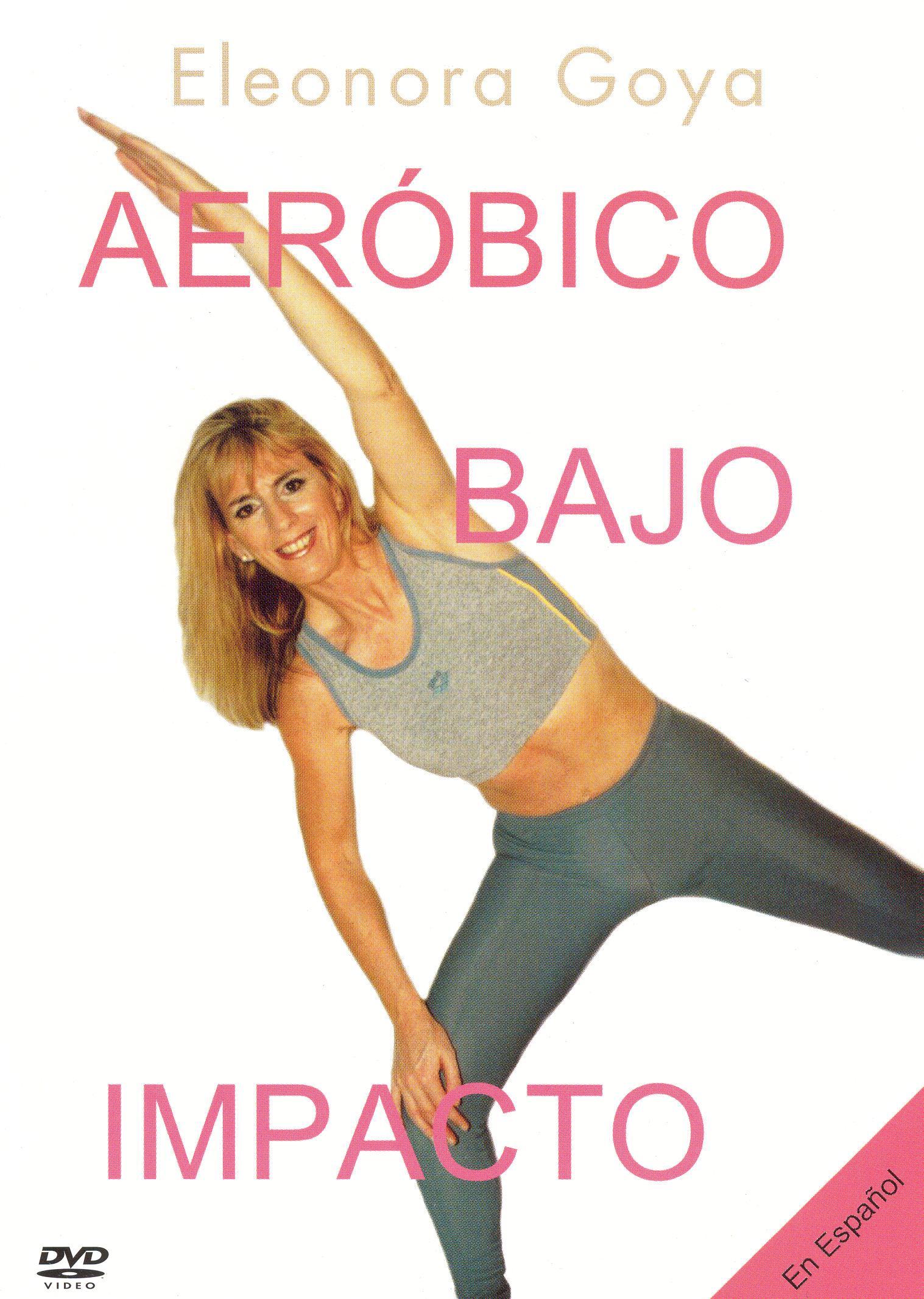 Eleonora Goya: Aerobico Bajo Impacto
