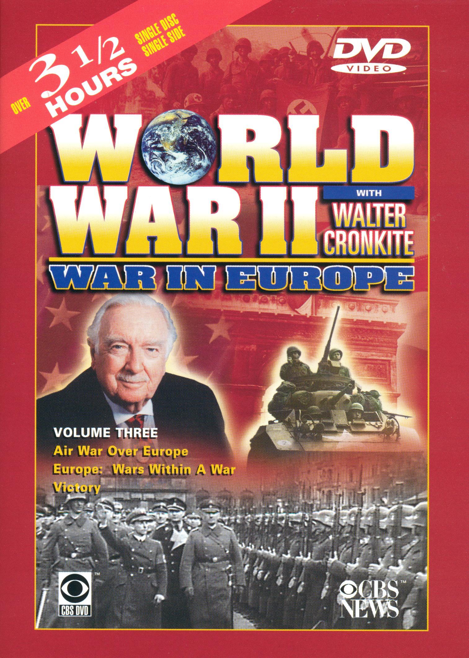 World War II With Walter Cronkite: War in Europe, Vol. 3