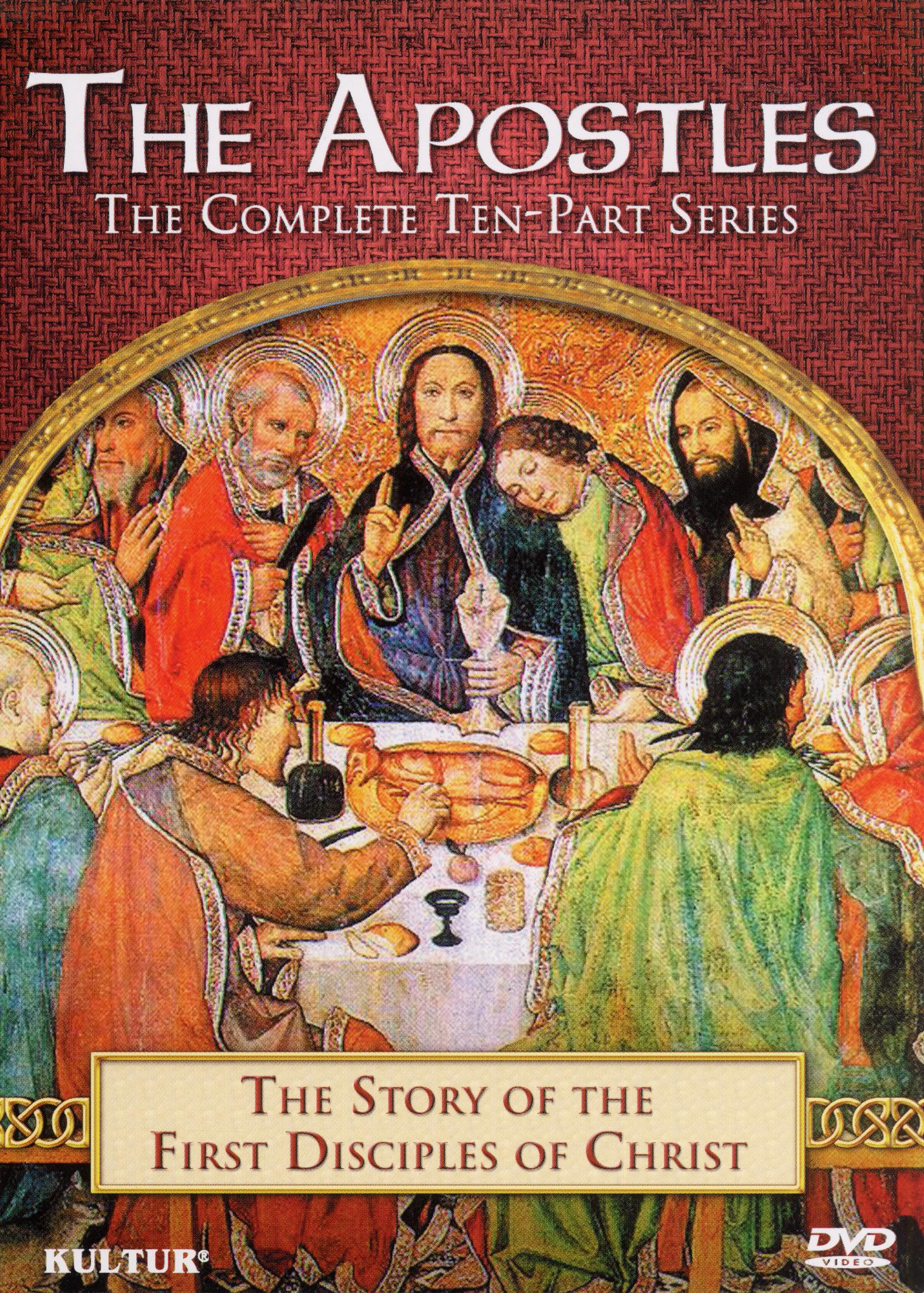 The Apostles: The Story of the First Disciples of Christ