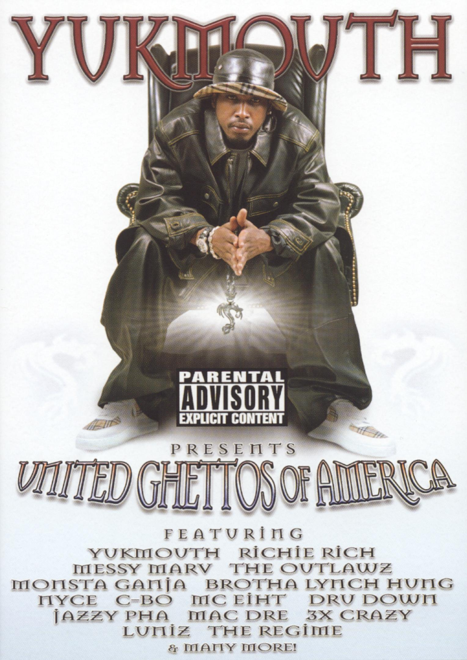Yukmouth Presents: United Ghettos of America