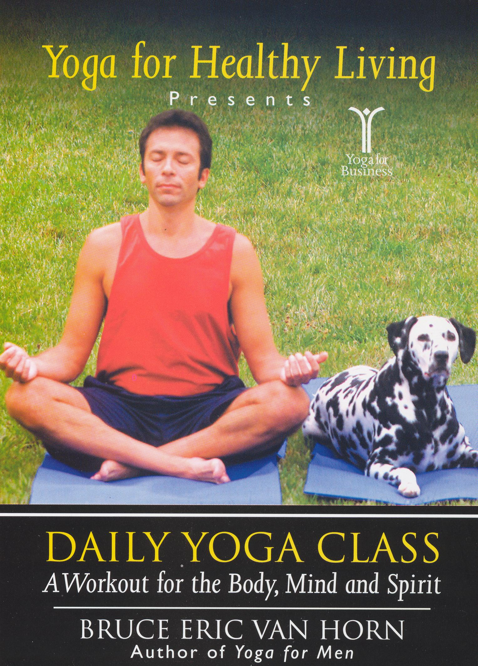 Yoga For Healthy Living Presents: Daily Yoga Class