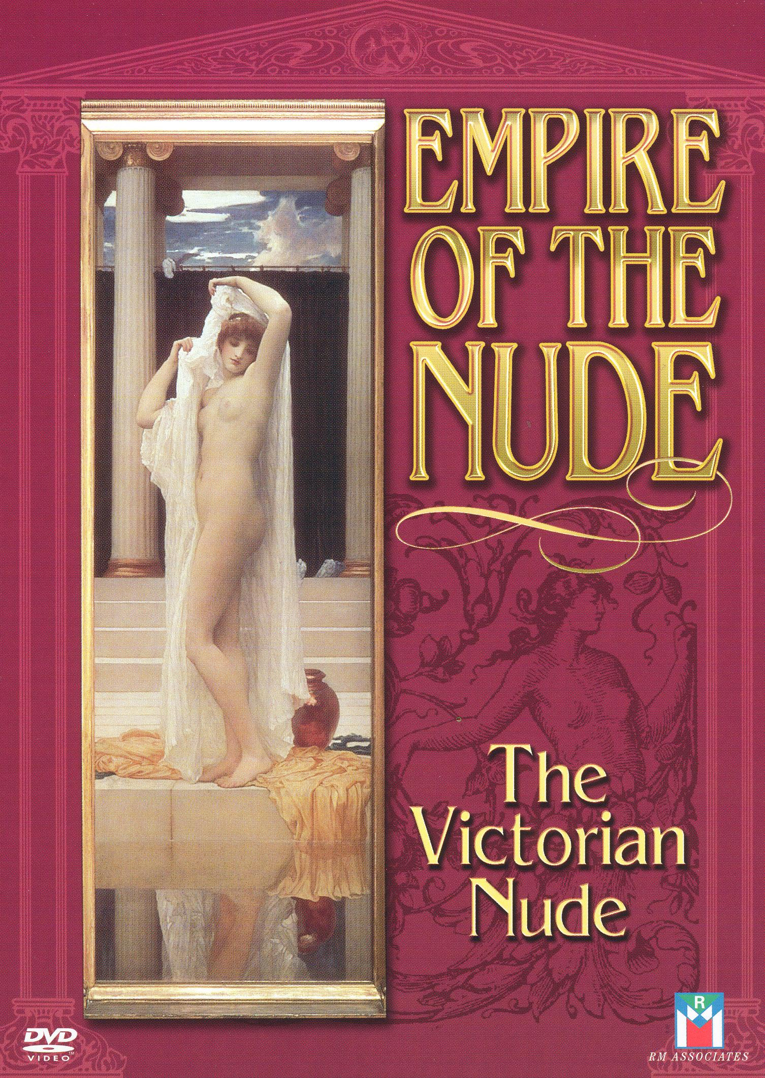 Empire of the Nude: The Victorian Nude