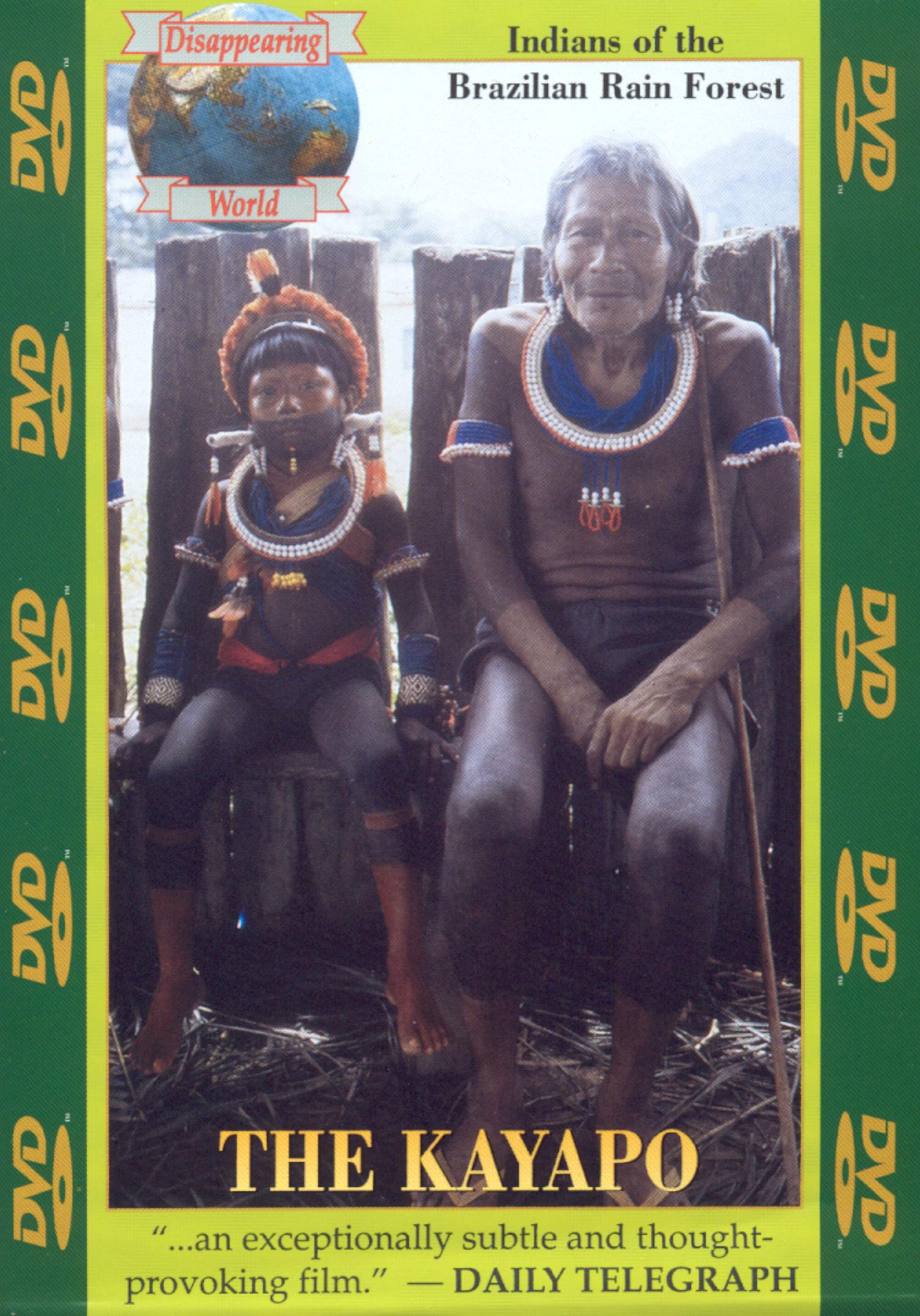 Disappearing World: The Kayapo - Indians of the Brazilian Rain Forest