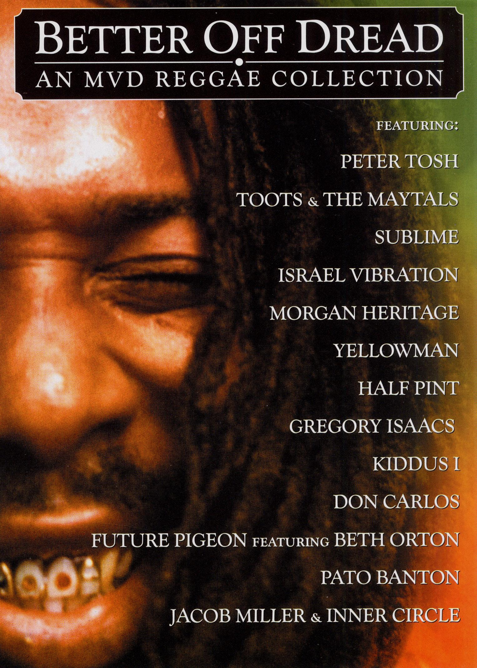 Better Off Dread: An MVD Reggae Collection
