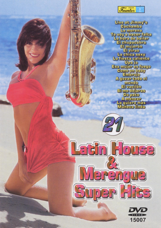 21 Latin House & Merengue Super Hits