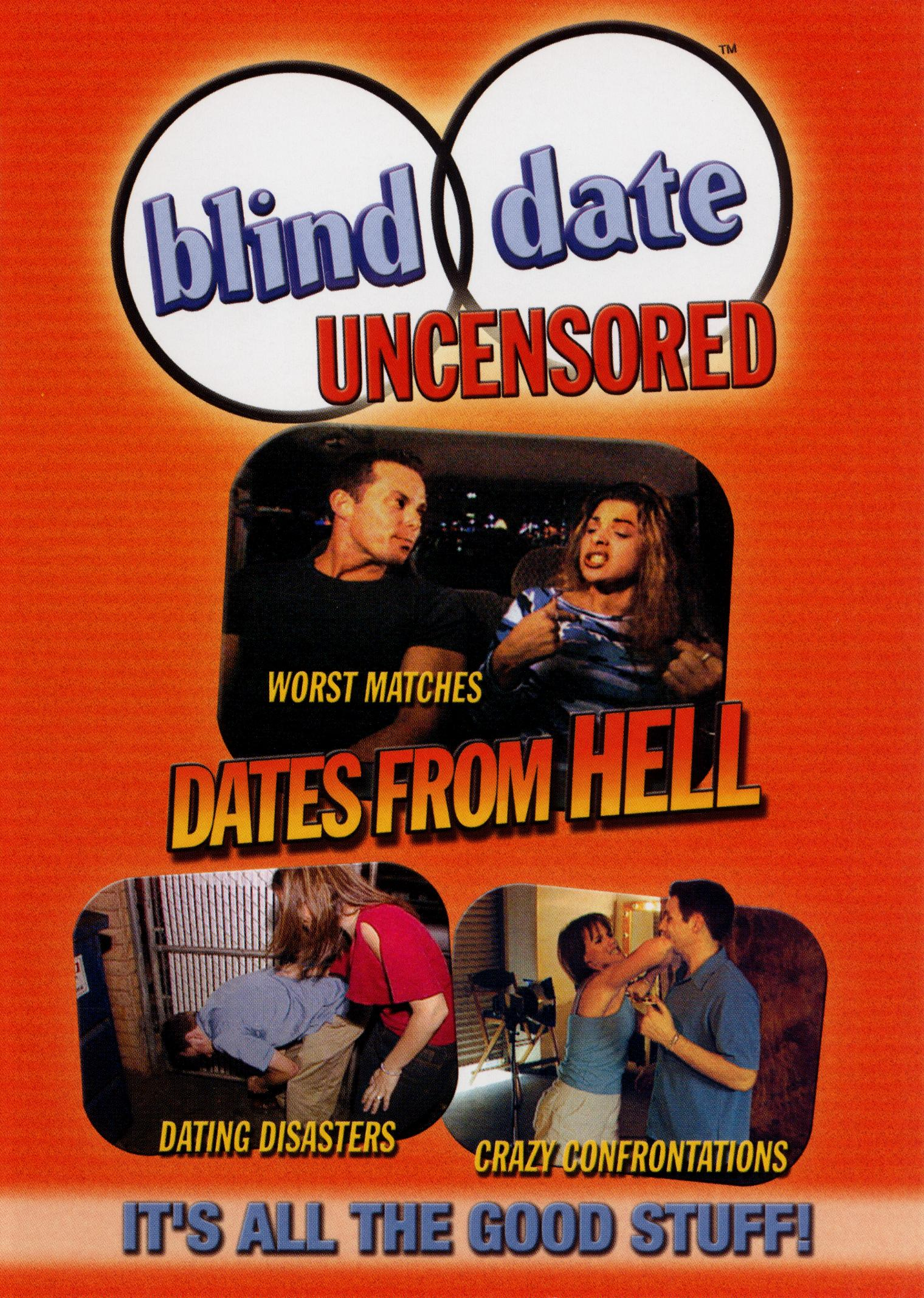 Blind Date Uncensored: Dates From Hell (2003)
