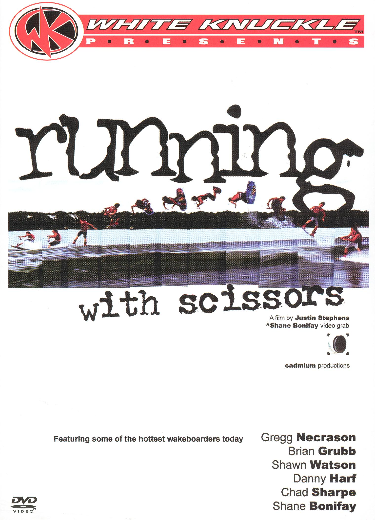 White Knuckle Extreme: Running With Scissors